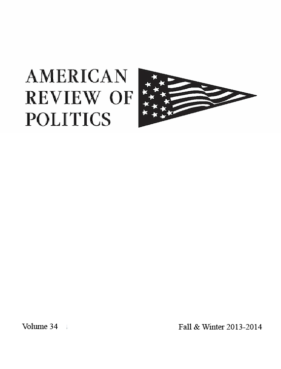 American Review of Politics Issue 34 Fall-Winter 2013