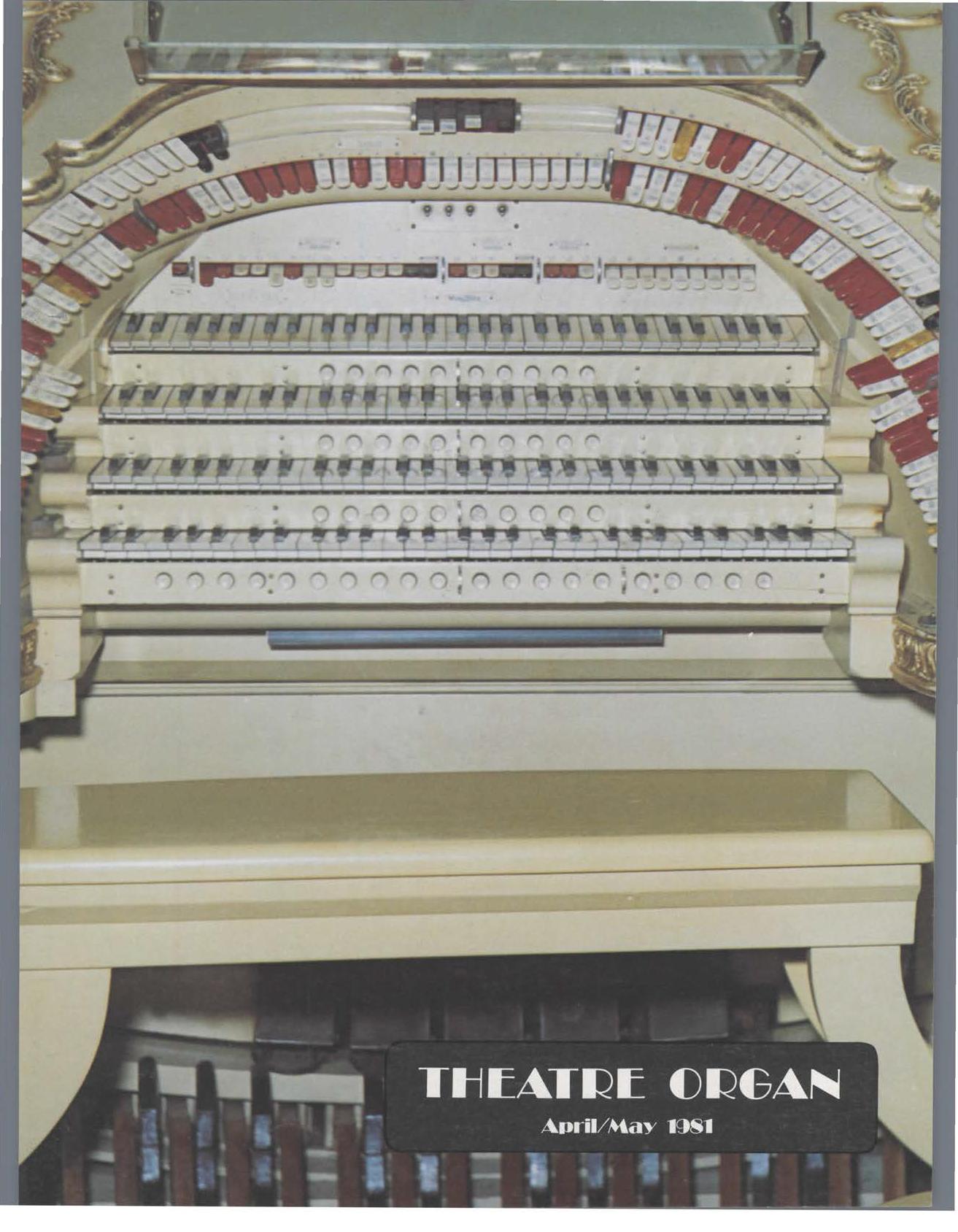 Theatre Organ, April - May 1981, Volume 23, Number 2