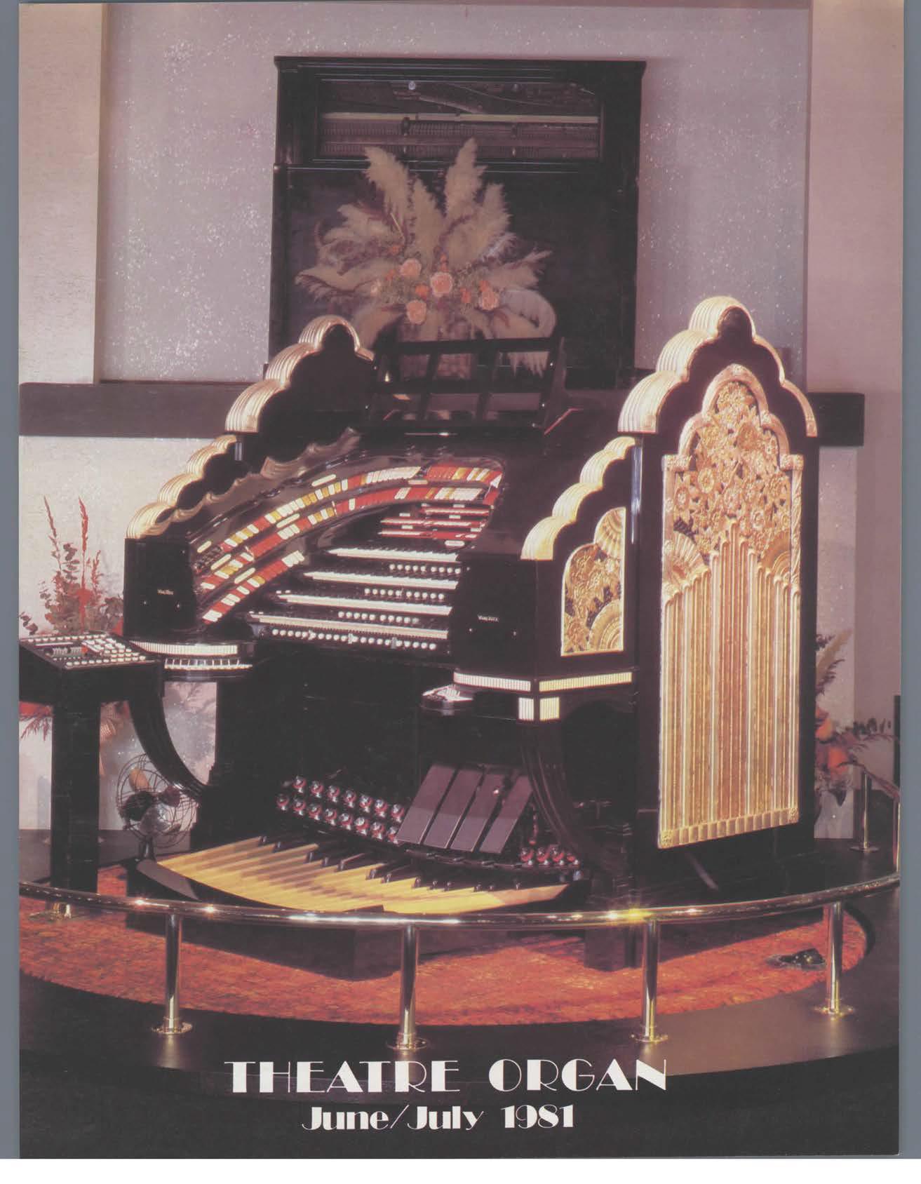 Theatre Organ, June - July 1981, Volume 23, Number 3