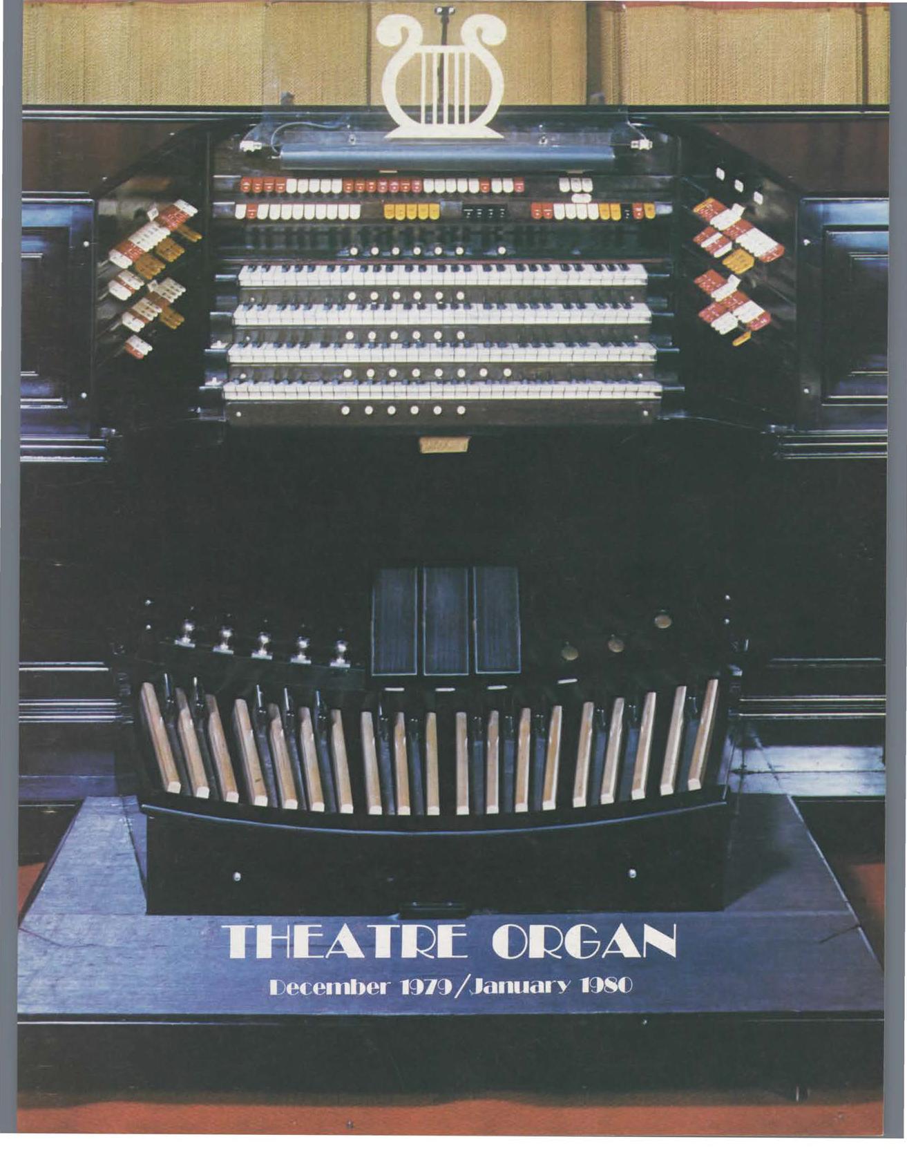 Theatre Organ, December - January 1979, Volume 21, Number 6