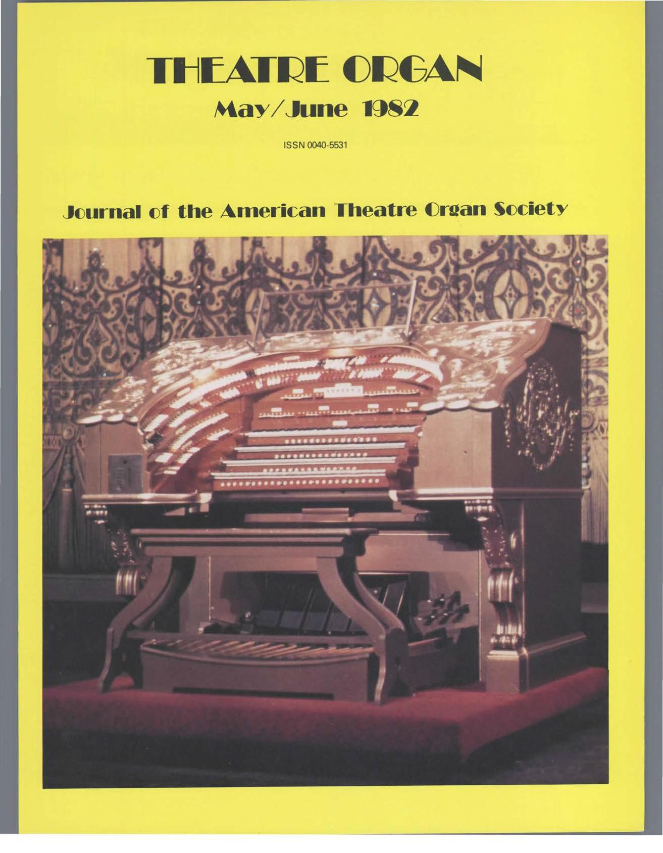 Theatre Organ, May - June 1982, Volume 24, Number 3