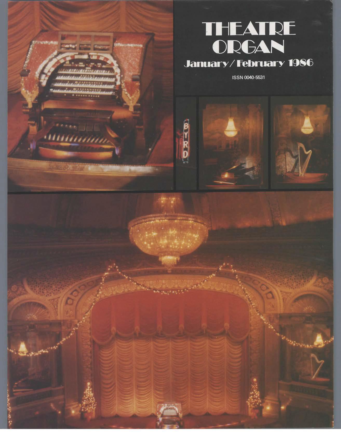 Theatre Organ, January - February 1986, Volume 28, Number 1