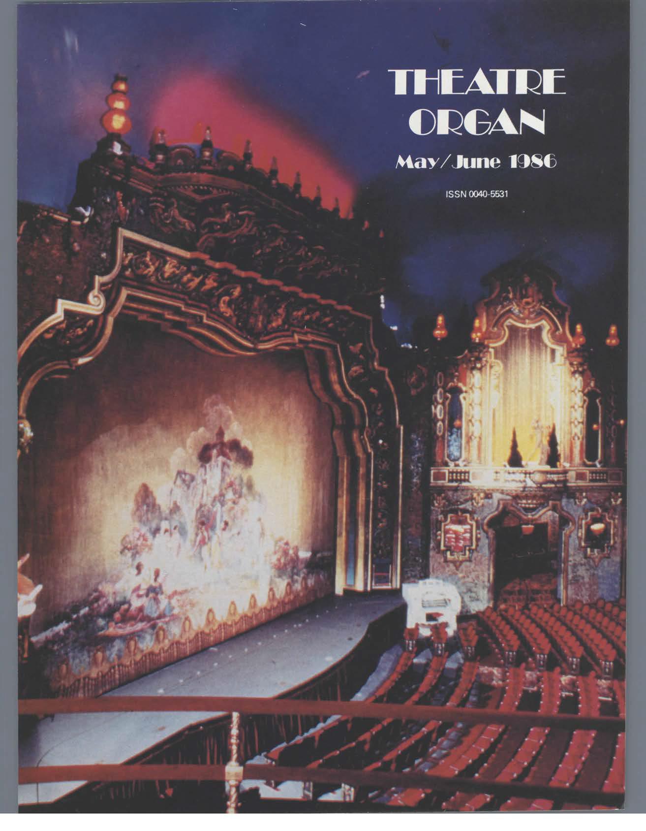 Theatre Organ, May - June 1986, Volume 28, Number 3
