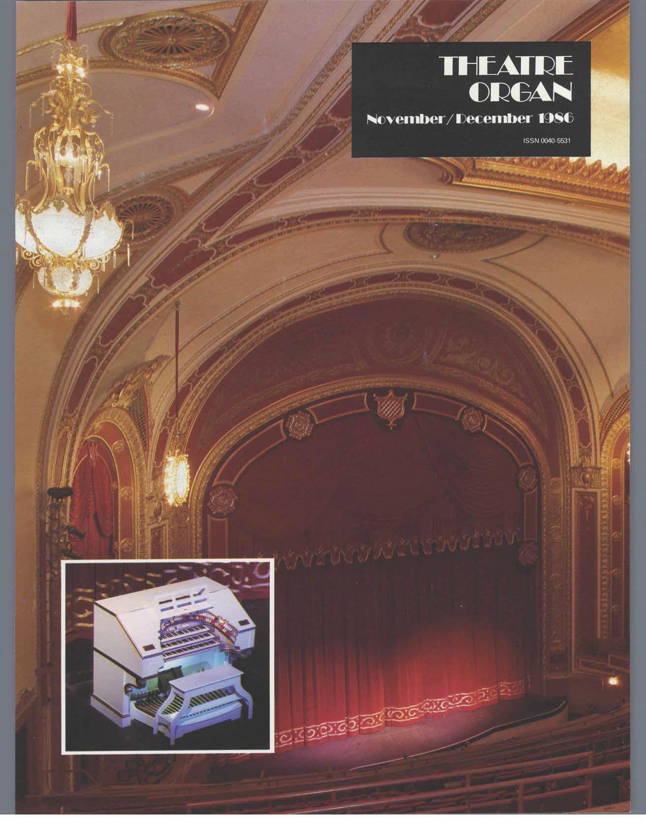 Theatre Organ, November - December 1986, Volume 28, Number 6