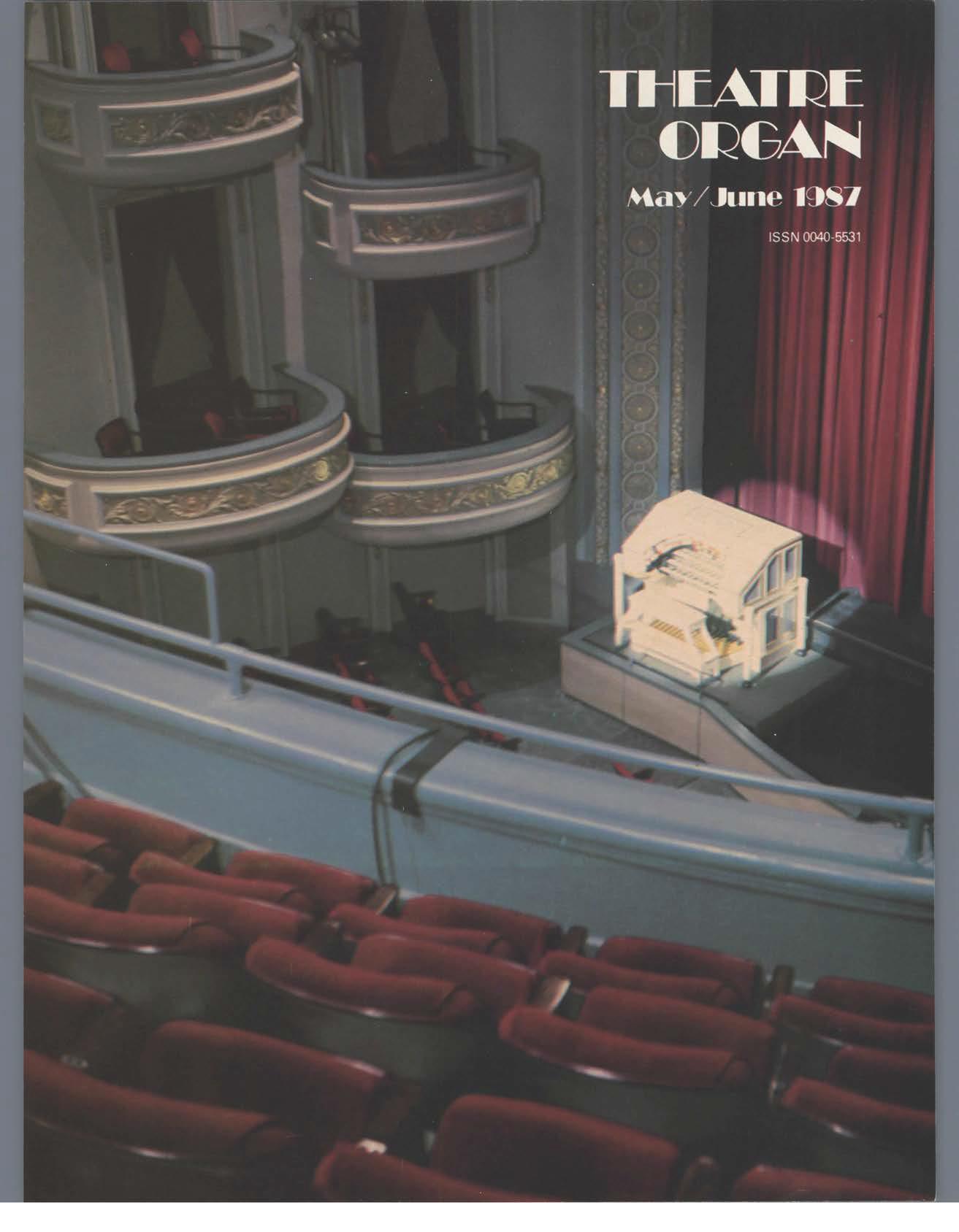 Theatre Organ, May - June 1987, Volume 29, Number 3
