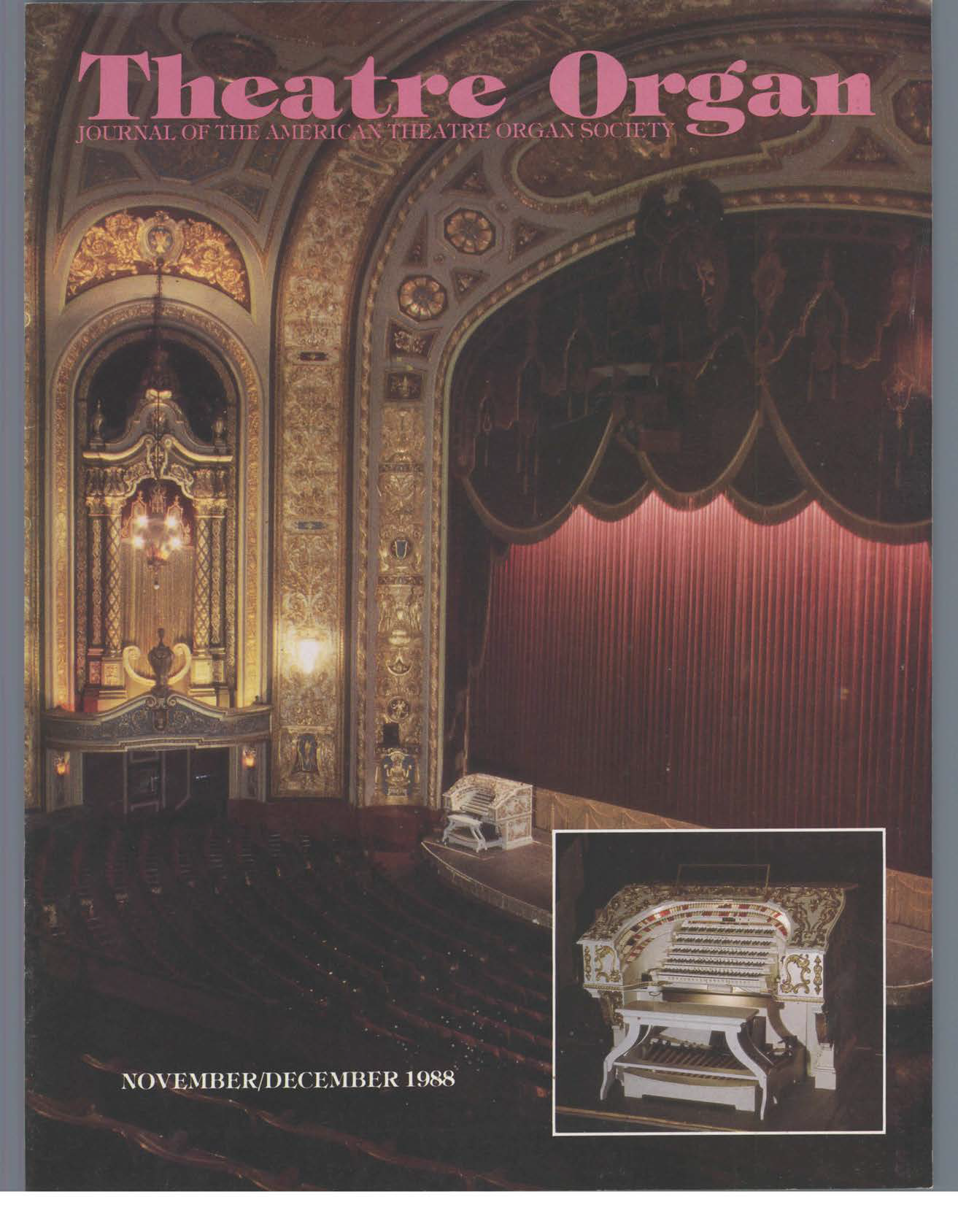 Theatre Organ, November - December 1988, Volume 30, Number 6