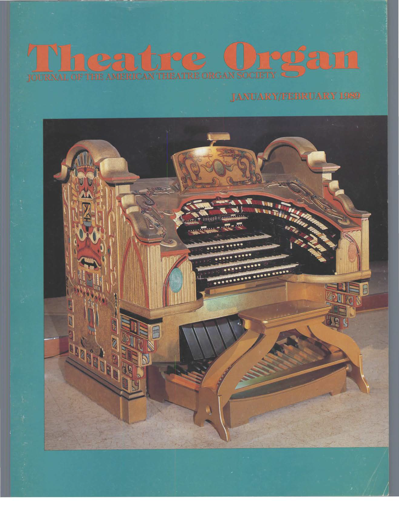 Theatre Organ, January - February 1989, Volume 31, Number 1