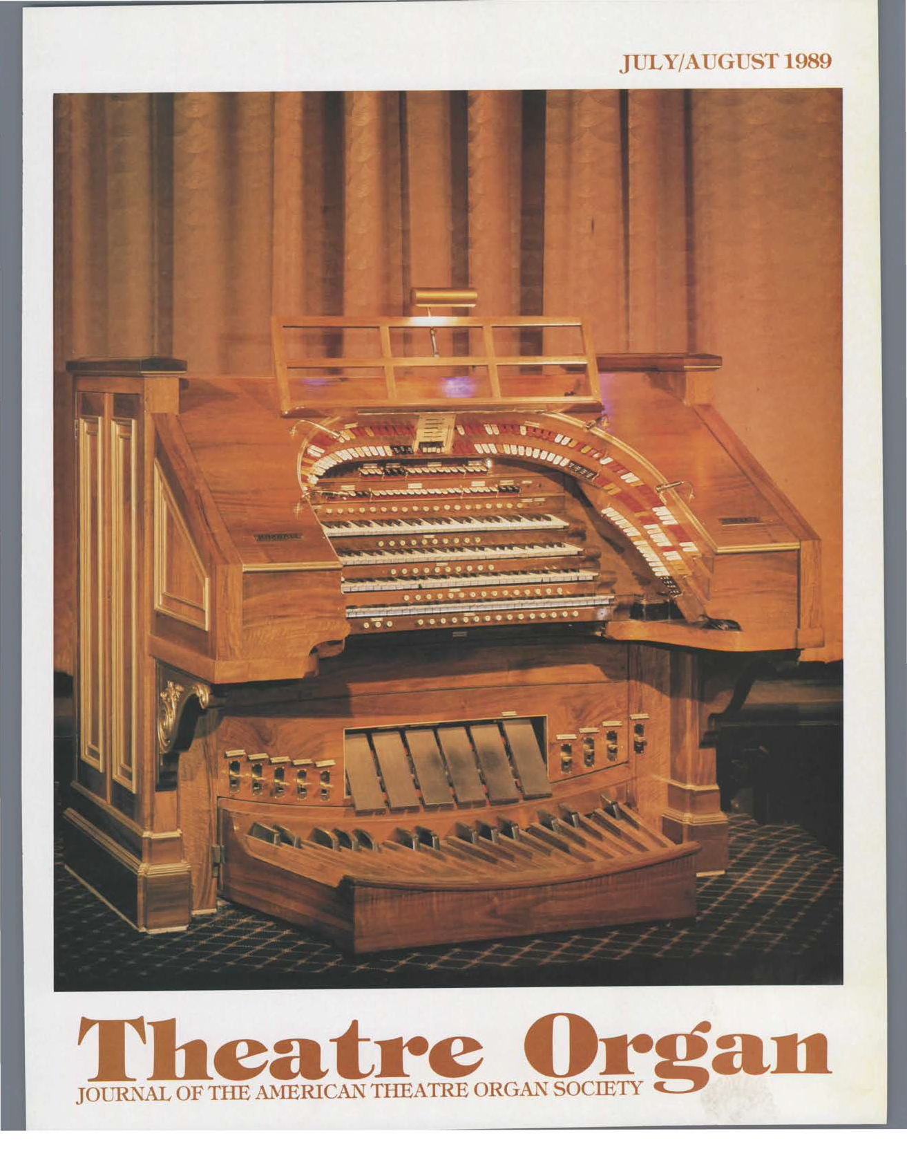 Theatre Organ, July - August 1989, Volume 31, Number 4
