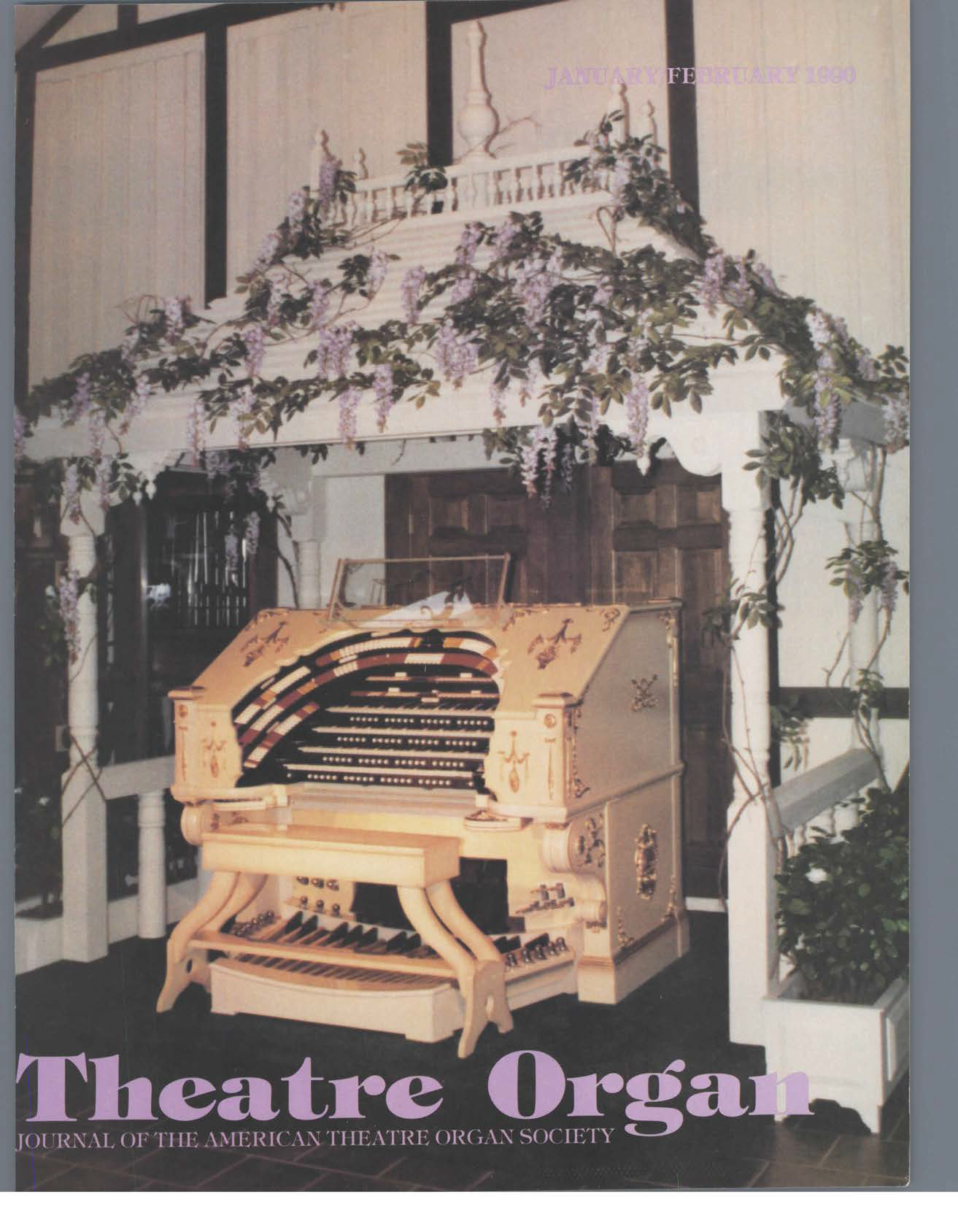 Theatre Organ, January - February 1990, Volume 32, Number 1