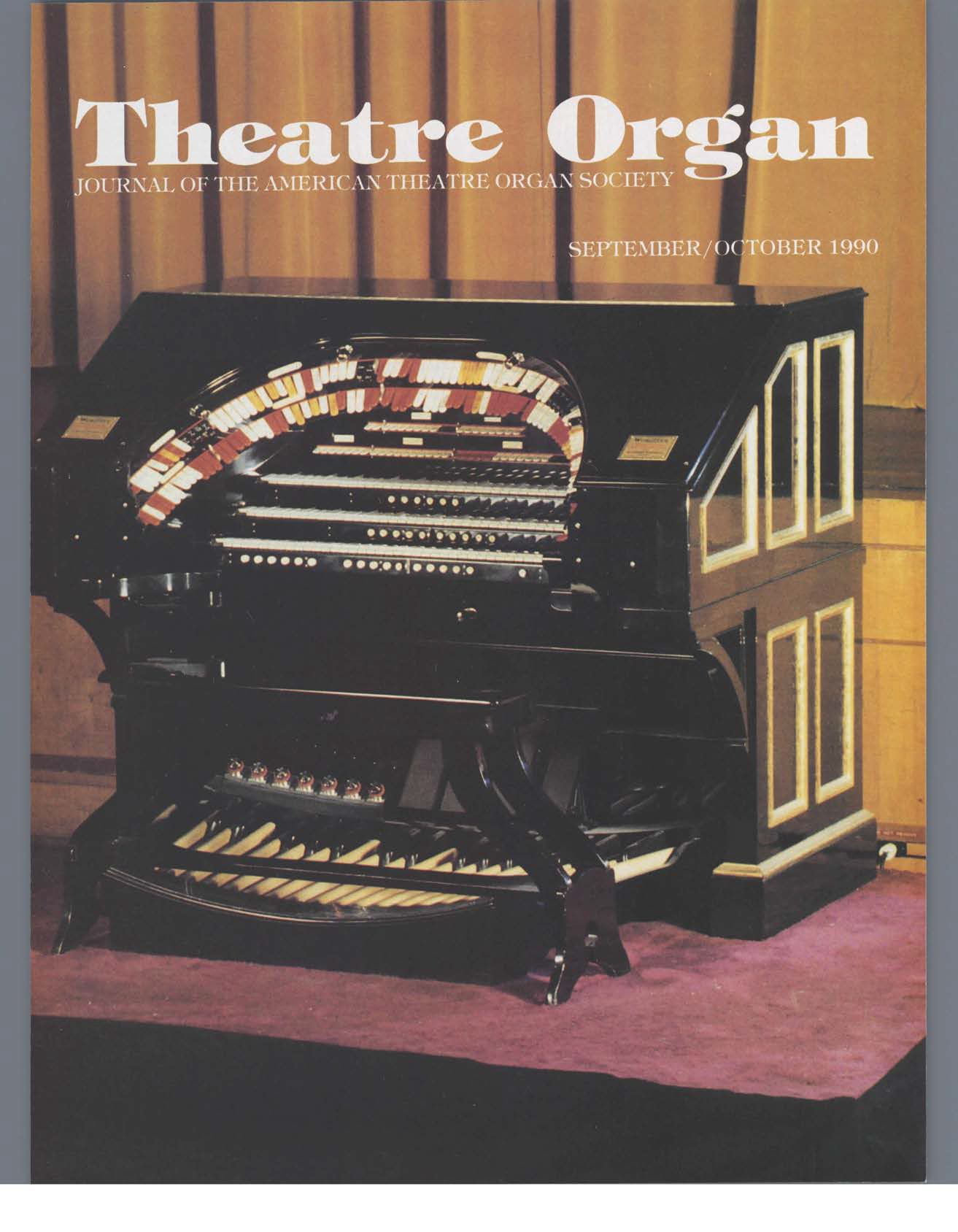 Theatre Organ, September - October 1990, Volume 32, Number 5