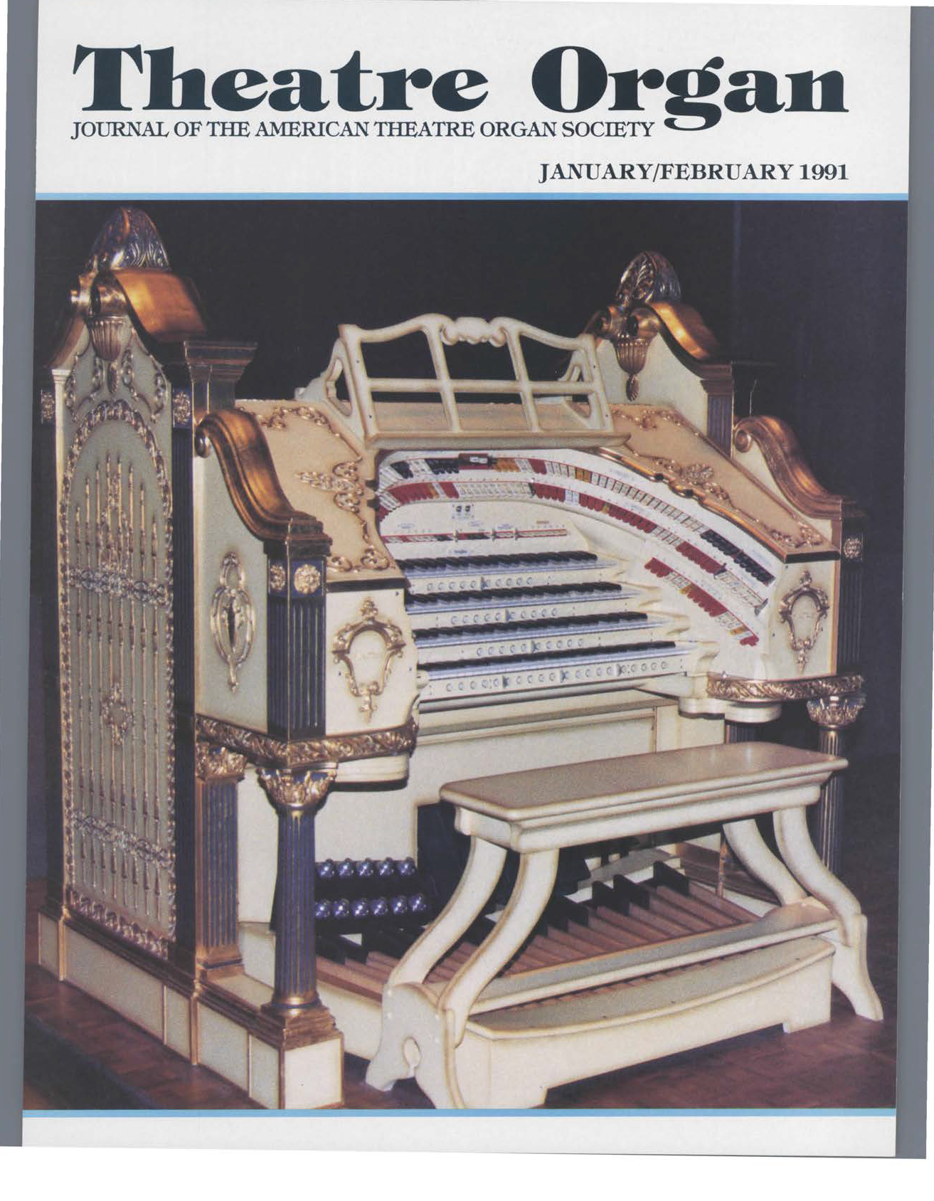 Theatre Organ, January - February 1991, Volume 33, Number 1