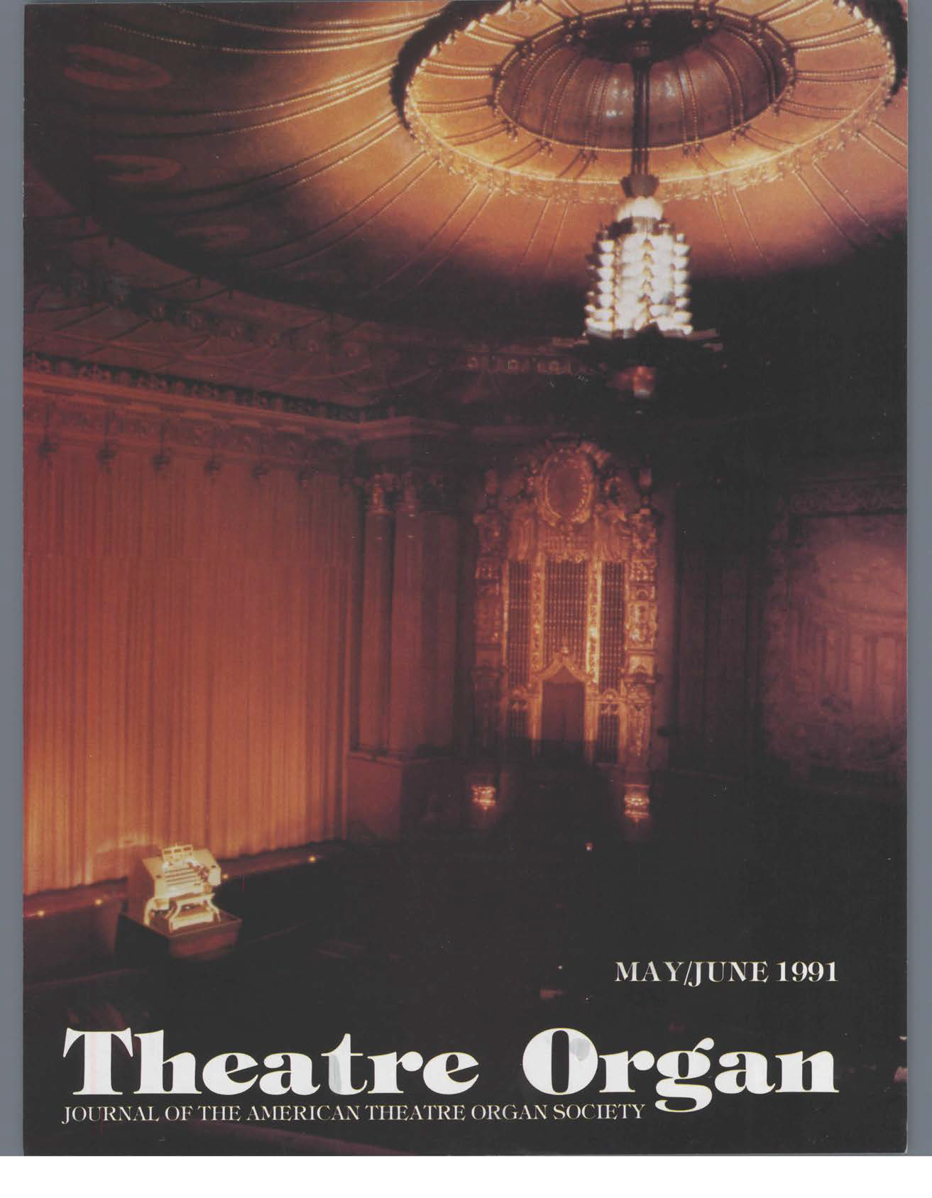 Theatre Organ, May - June 1991, Volume 33, Number 3