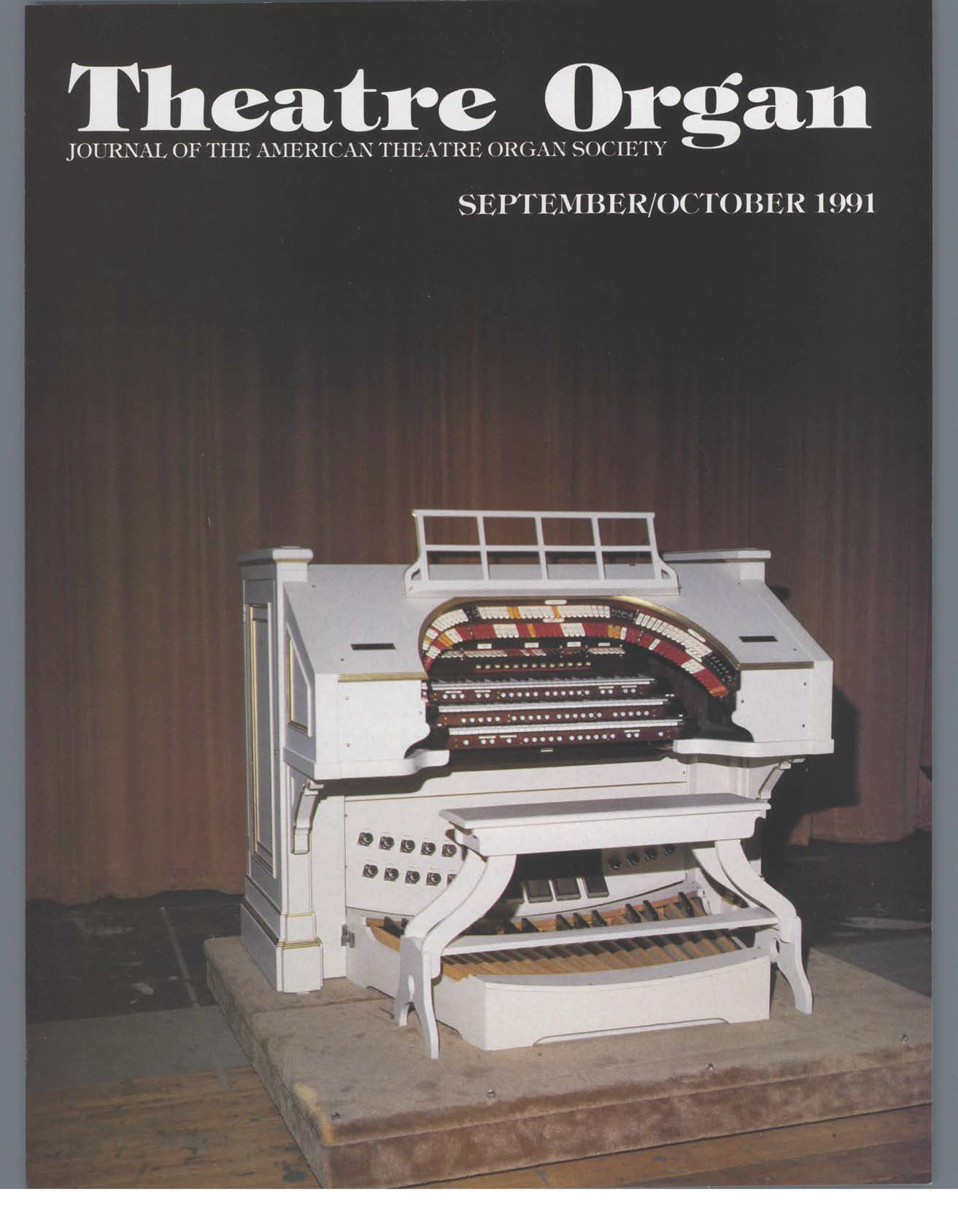 Theatre Organ, September - October 1991, Volume 33, Number 5