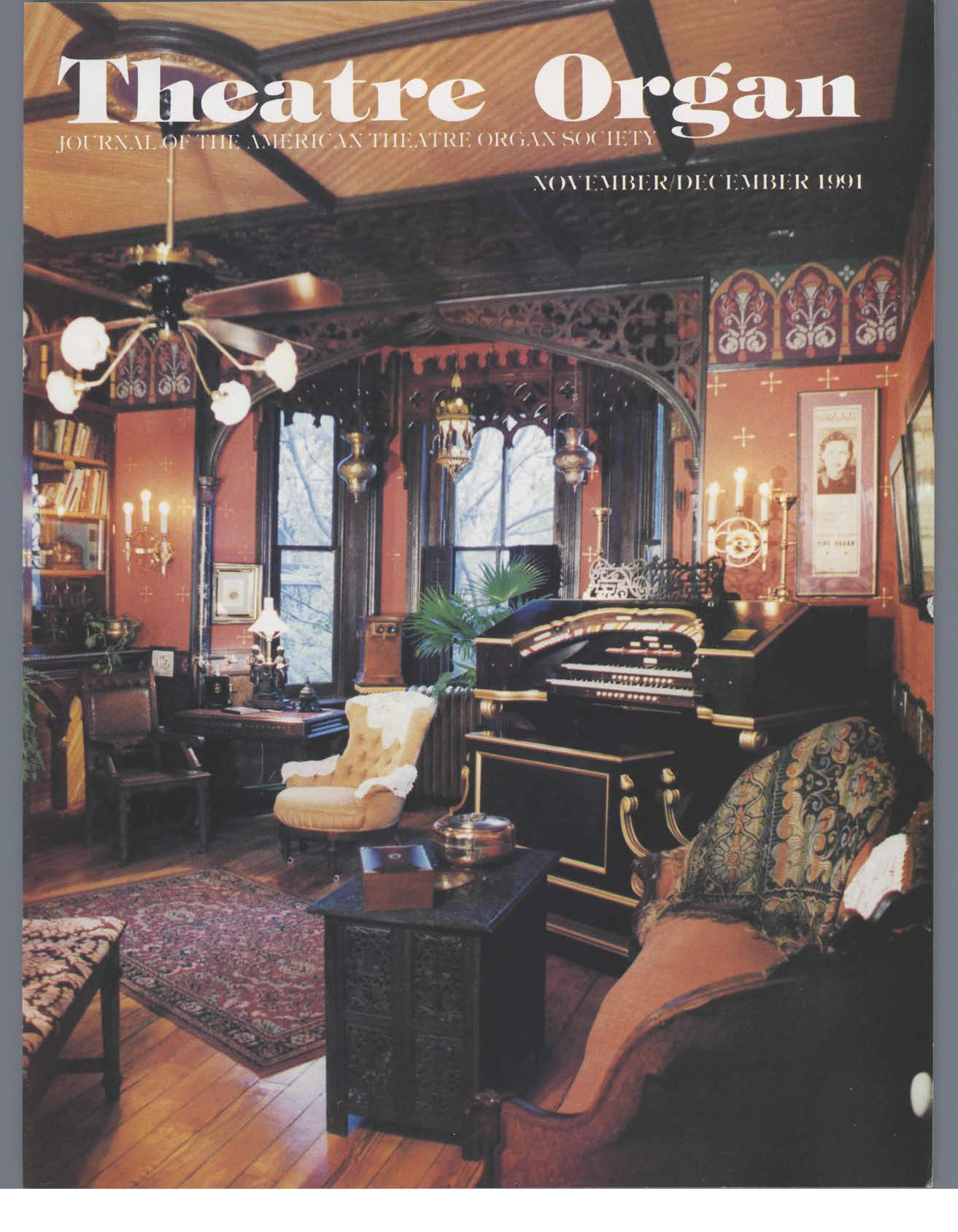 Theatre Organ, November - December 1991, Volume 33, Number 6