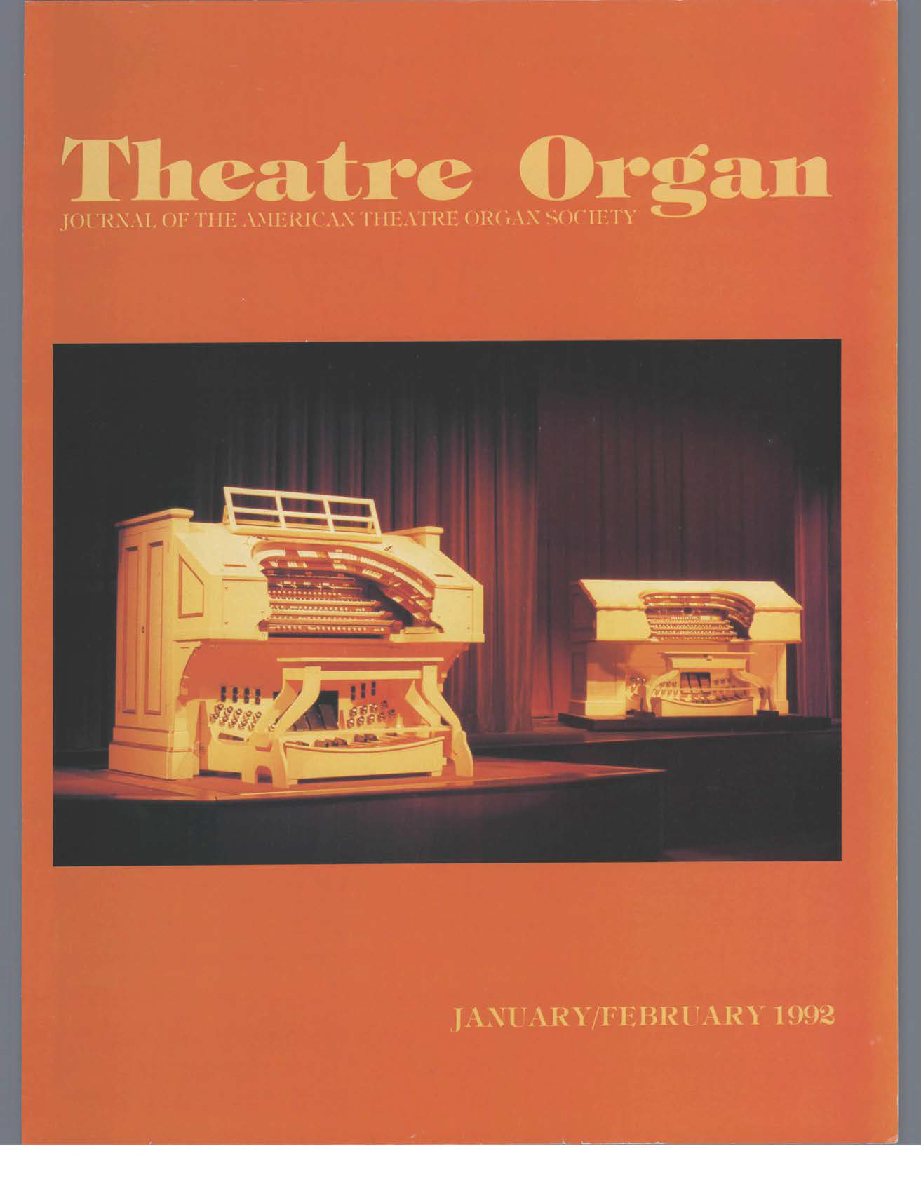 Theatre Organ, January - February 1992, Volume 34, Number 1