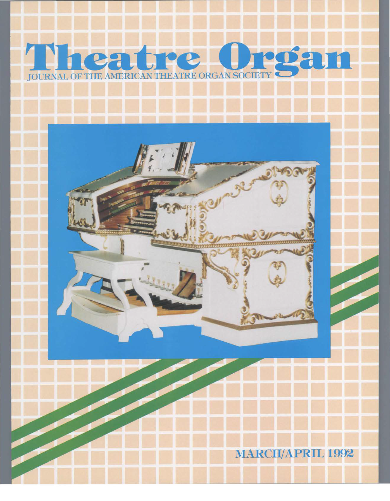 Theatre Organ, March - April 1992, Volume 34, Number 2