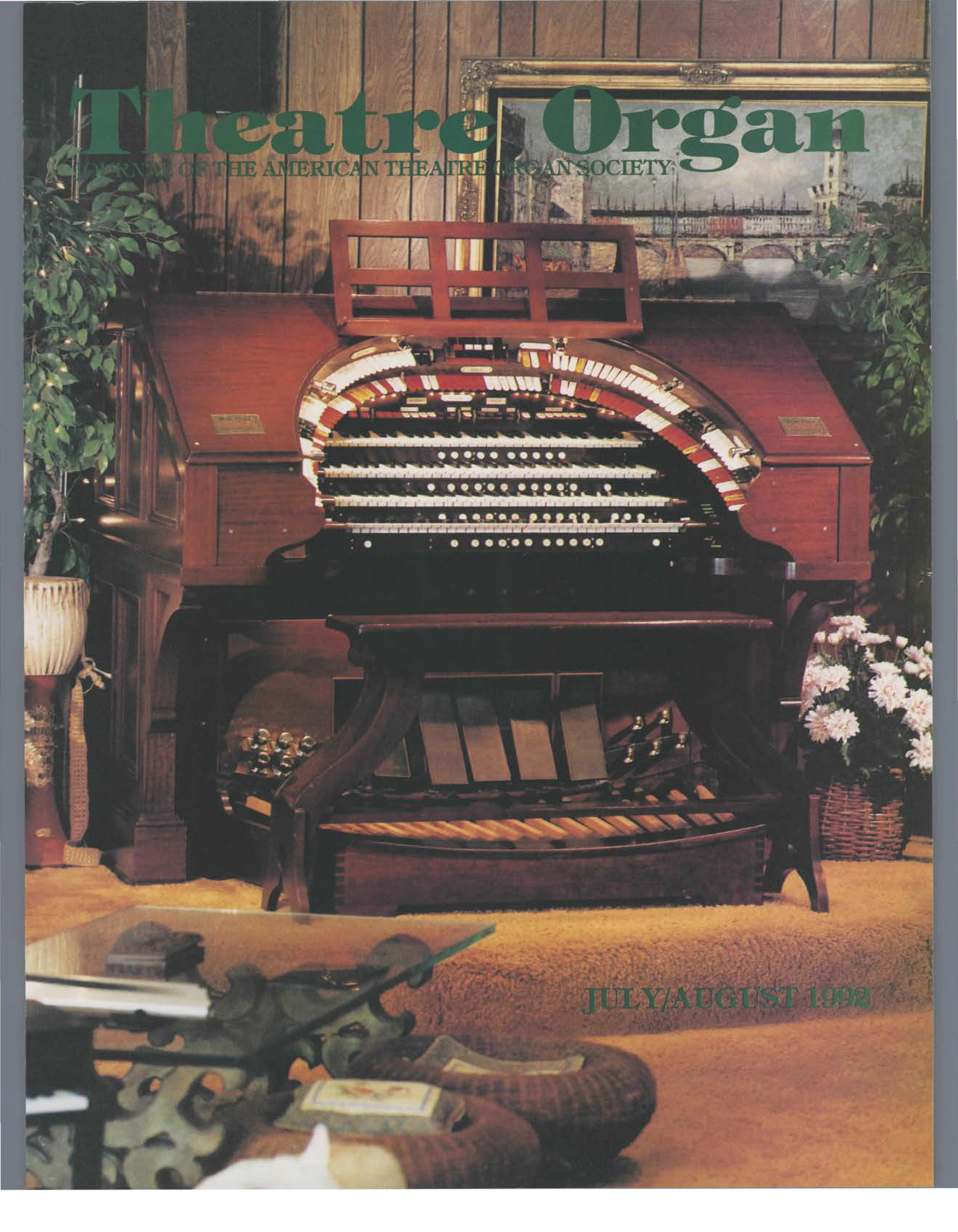 Theatre Organ, July - August 1992, Volume 34, Number 4