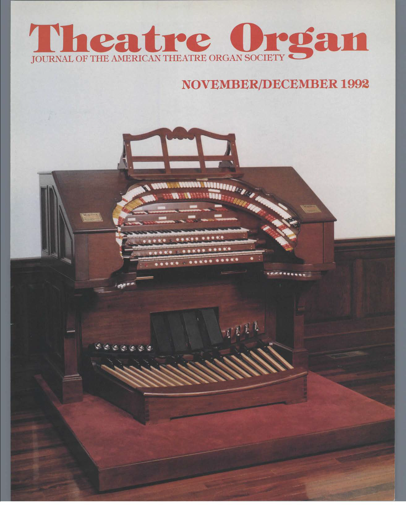 Theatre Organ, November - December 1992, Volume 34, Number 6