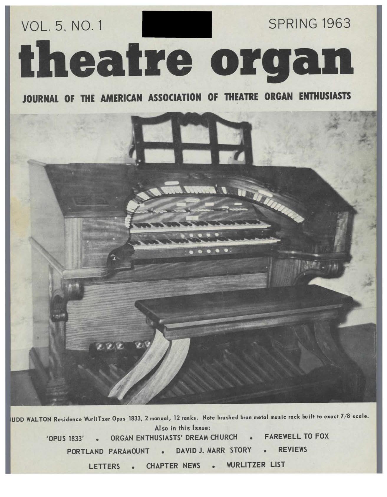 Theatre Organ, Spring 1963, Volume 5, Number 1