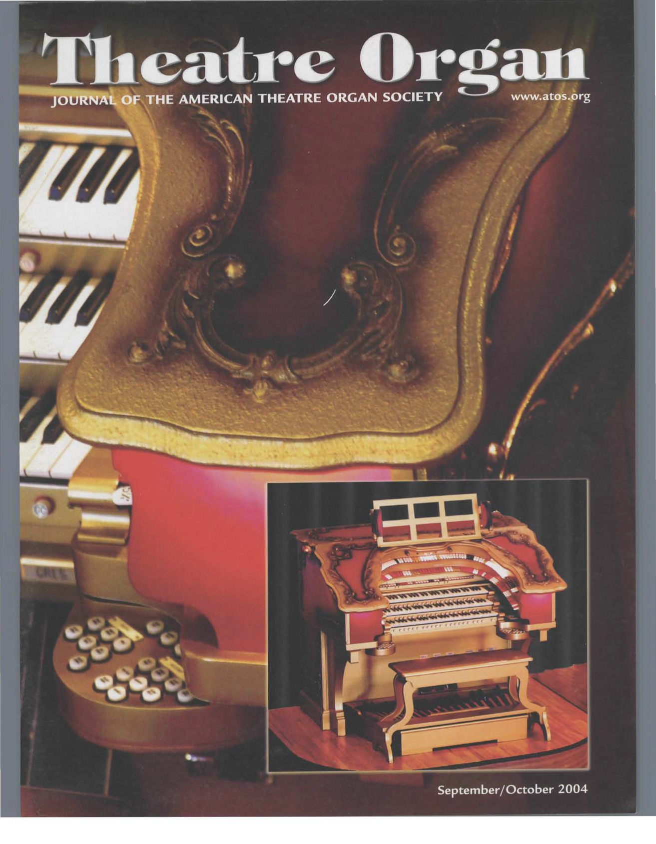 Theatre Organ, September - October 2004, Volume 46, Number 5