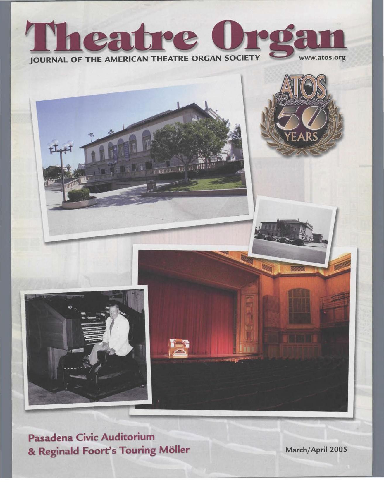 Theatre Organ, March - April 2005, Volume 47, Number 2