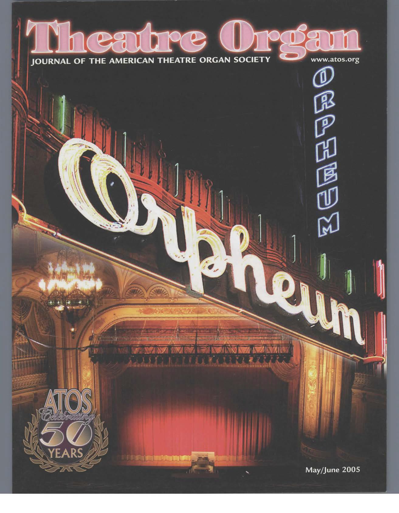 Theatre Organ, May - June 2005, Volume 47, Number 3