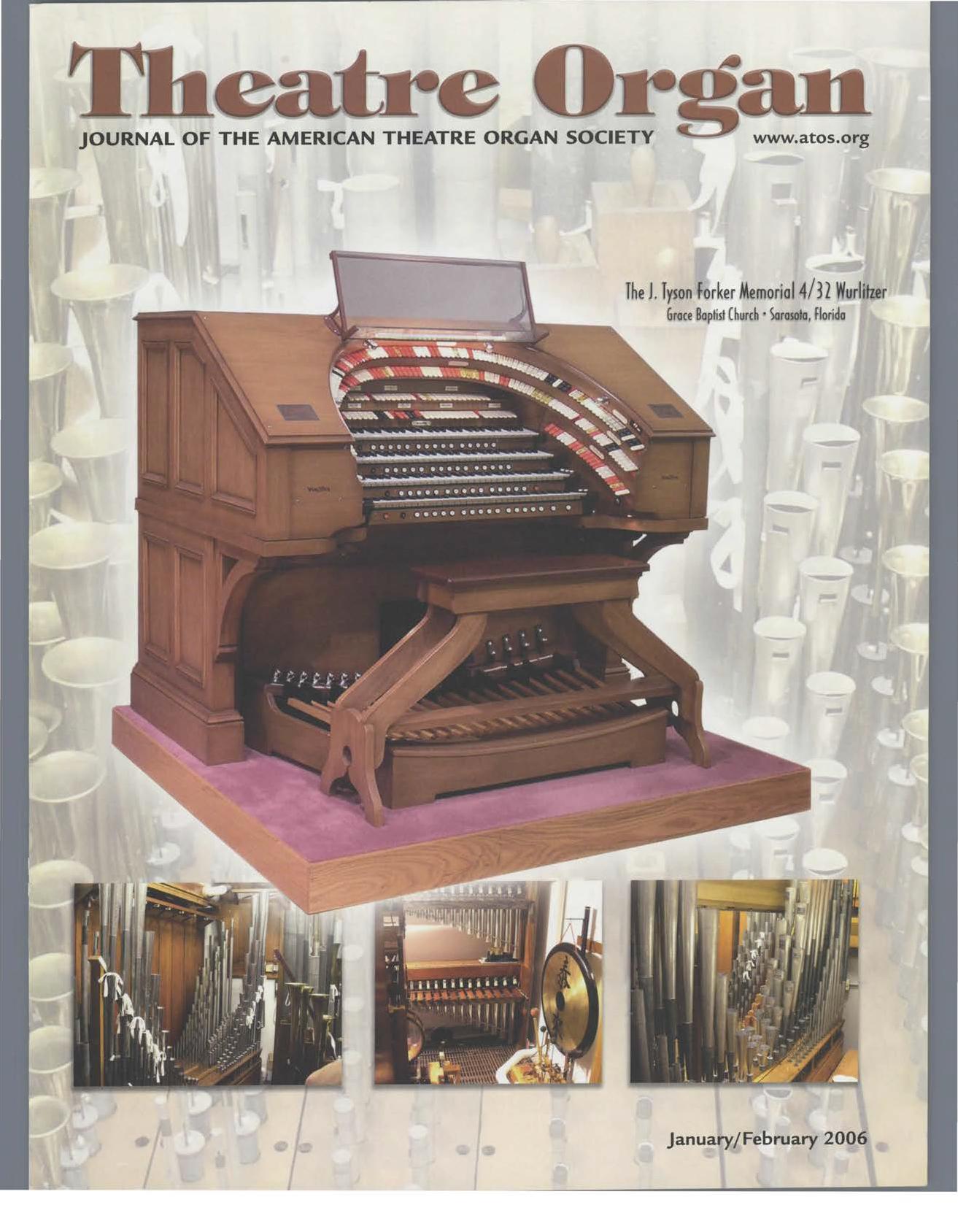 Theatre Organ, January - February 2006, Volume 48, Number 1