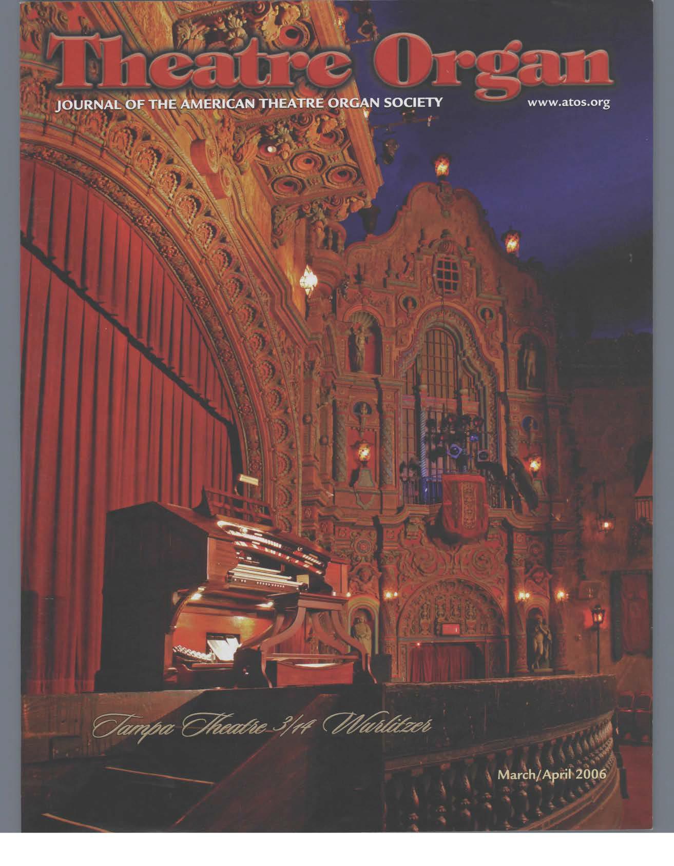 Theatre Organ, March - April 2006, Volume 48, Number 2