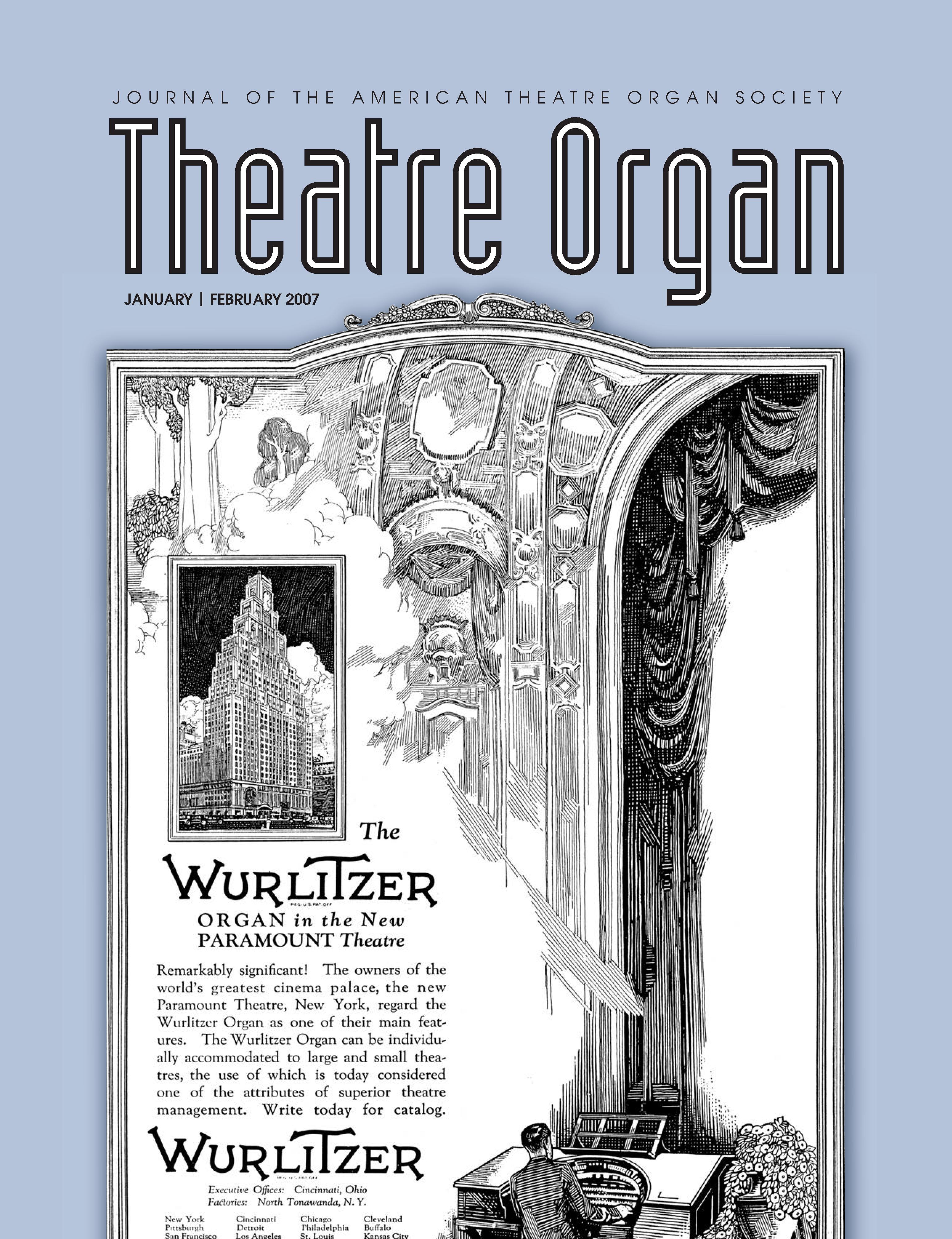 Theatre Organ, January - February 2007, Volume 49, Number 1