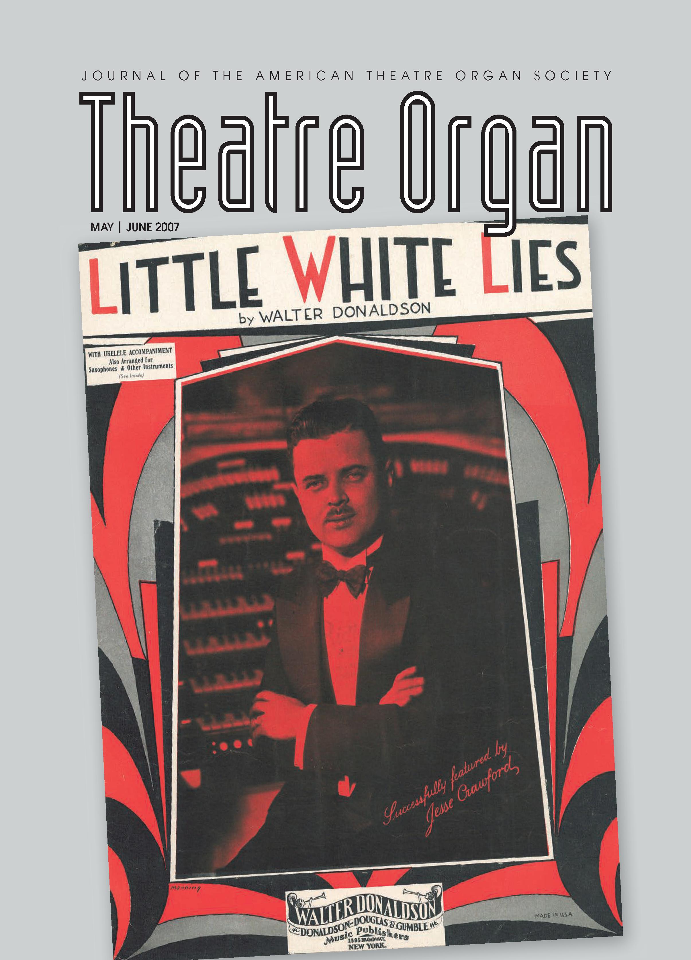 Theatre Organ, May - June 2007, Volume 49, Number 3