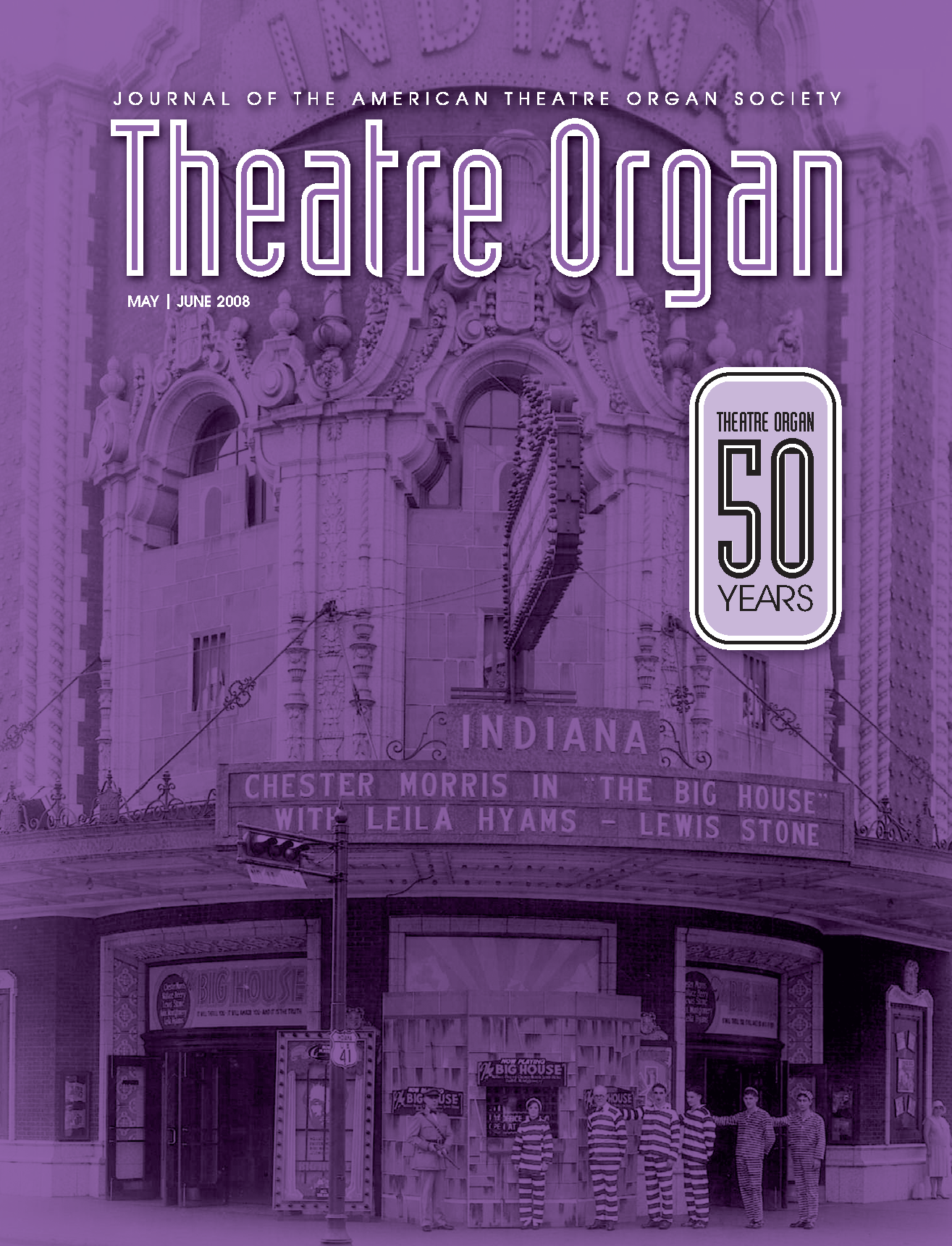 Theatre Organ, May - June 2008, Volume 50, Number 3