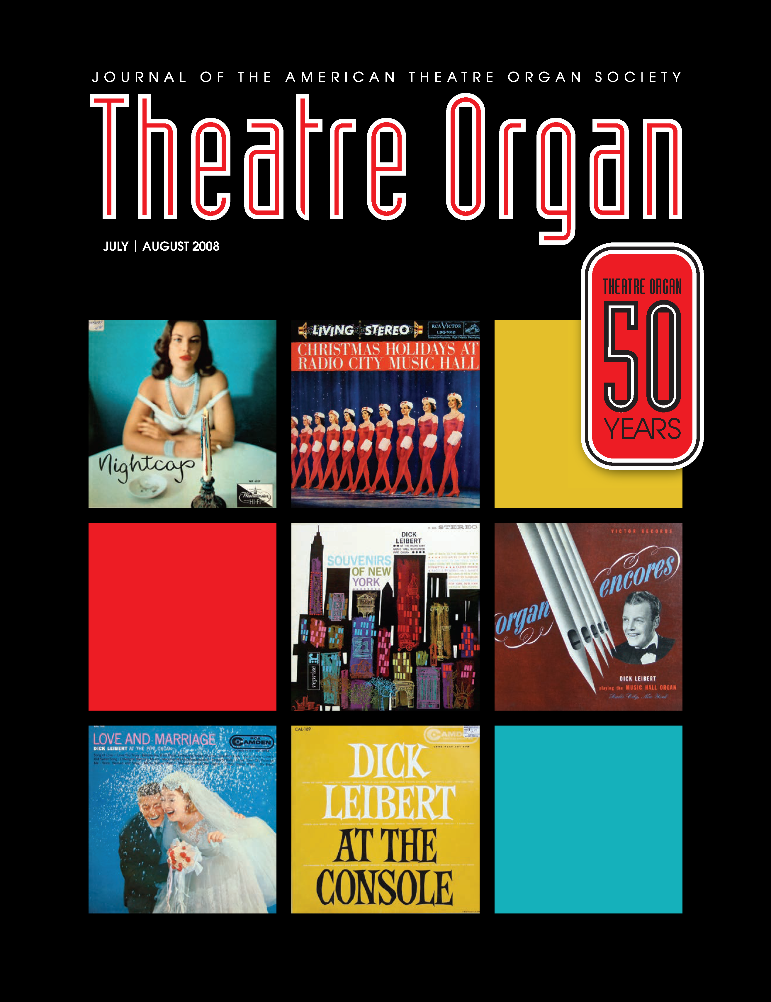 Theatre Organ, July - August 2008, Volume 50, Number 4