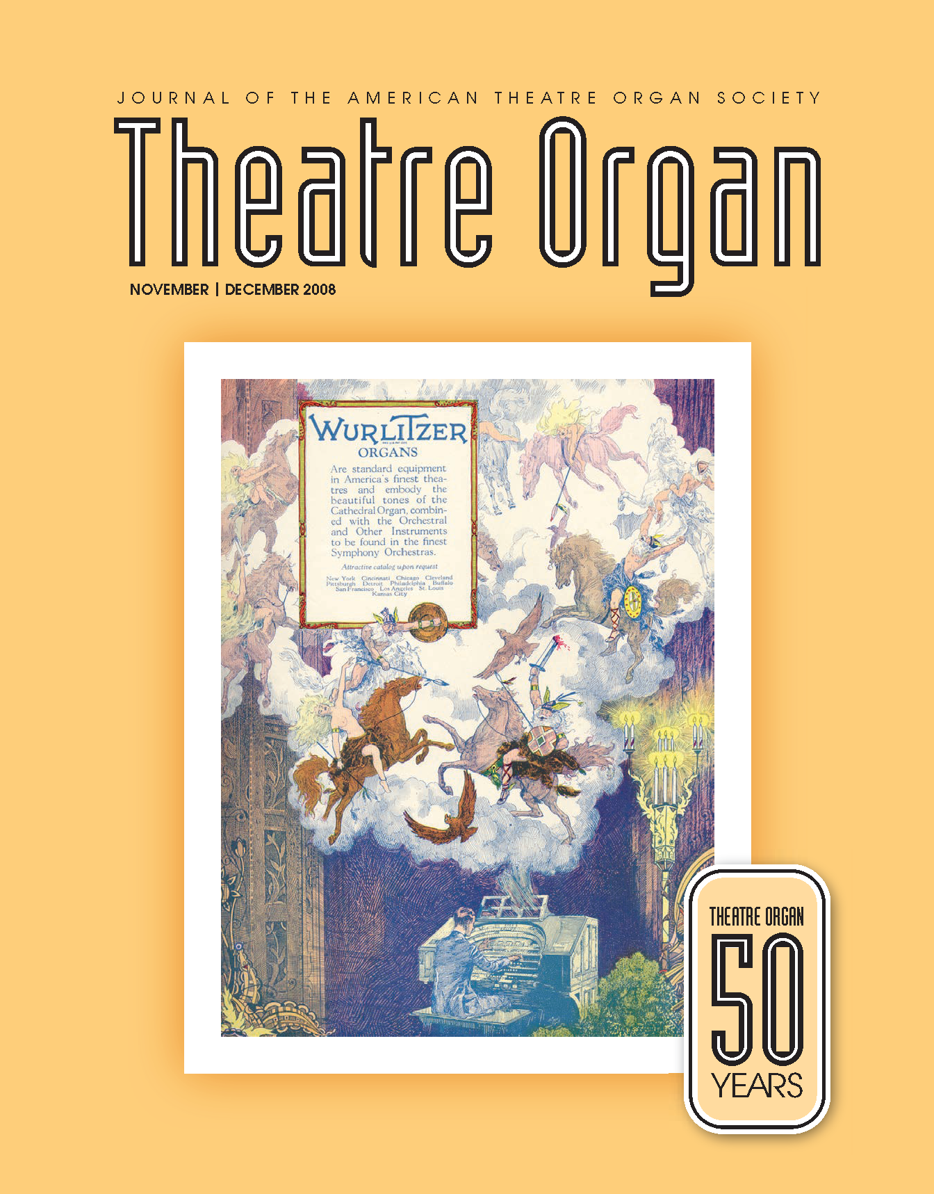 Theatre Organ, November - December 2008, Volume 50, Number 6