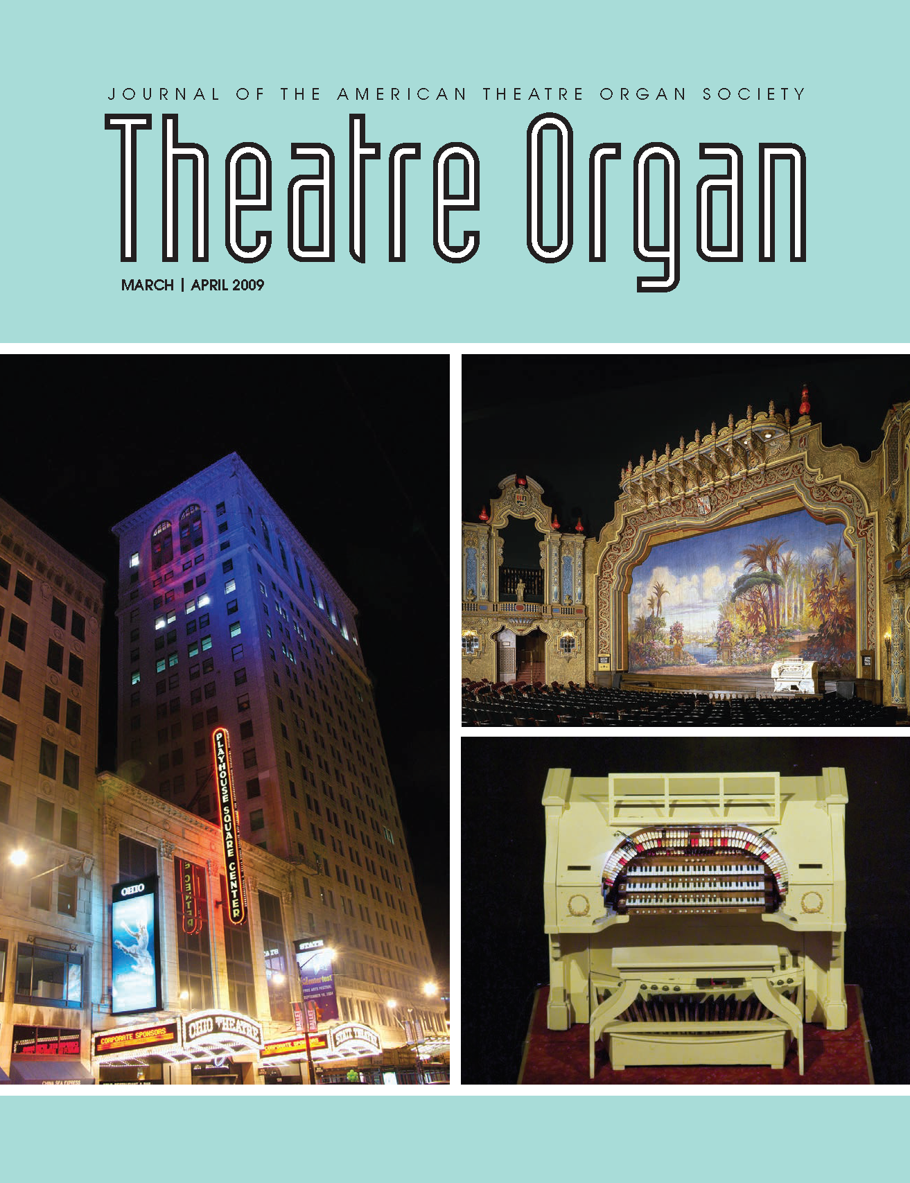Theatre Organ, March - April 2009, Volume 51, Number 2