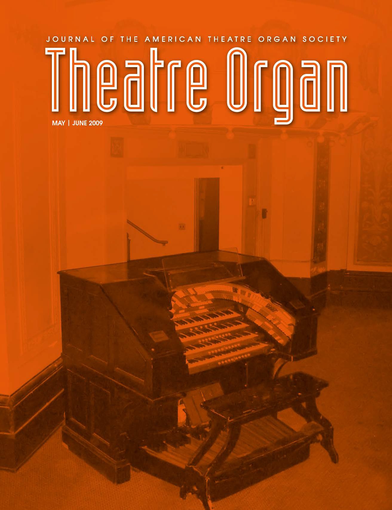 Theatre Organ, May - June 2009, Volume 51, Number 3