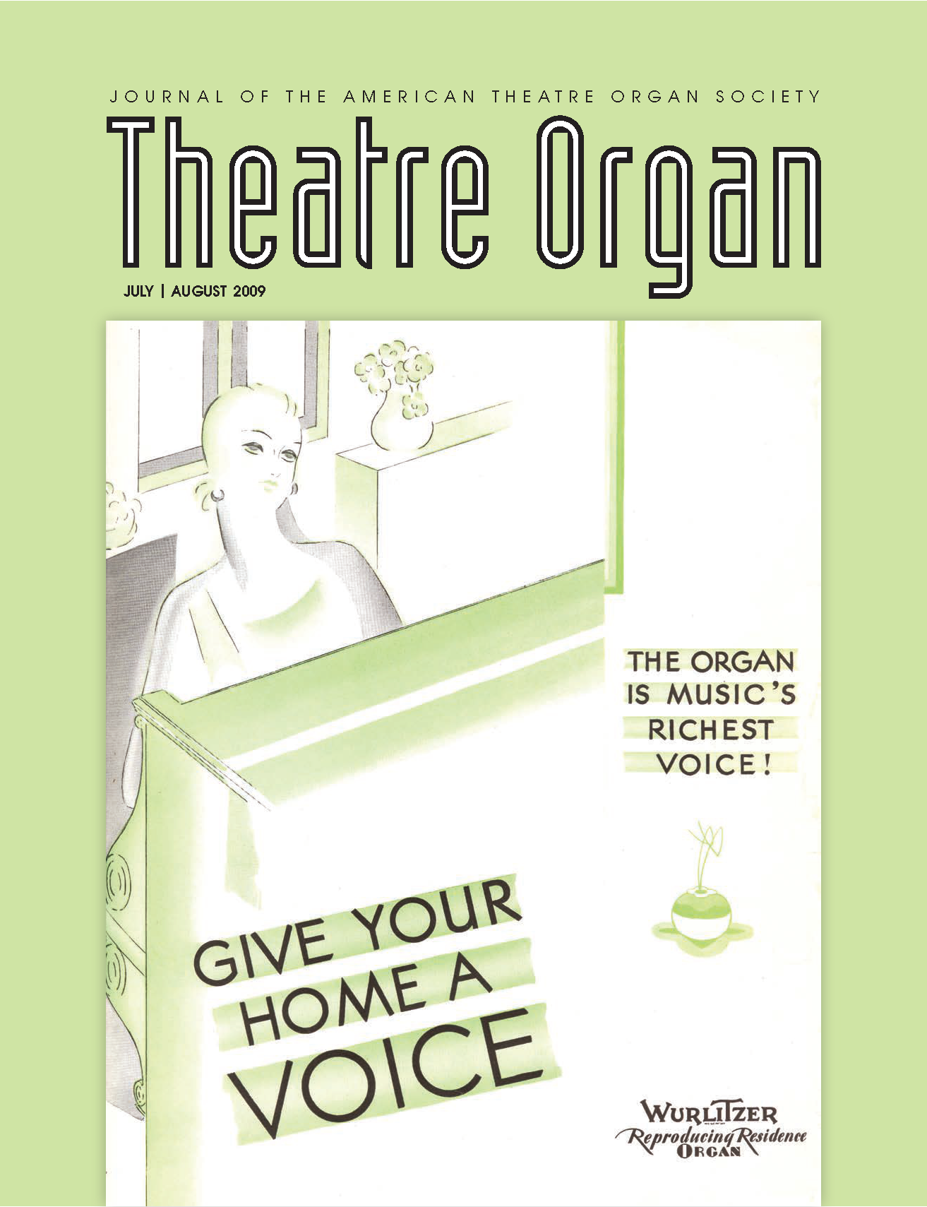 Theatre Organ, July - August 2009, Volume 51, Number 4