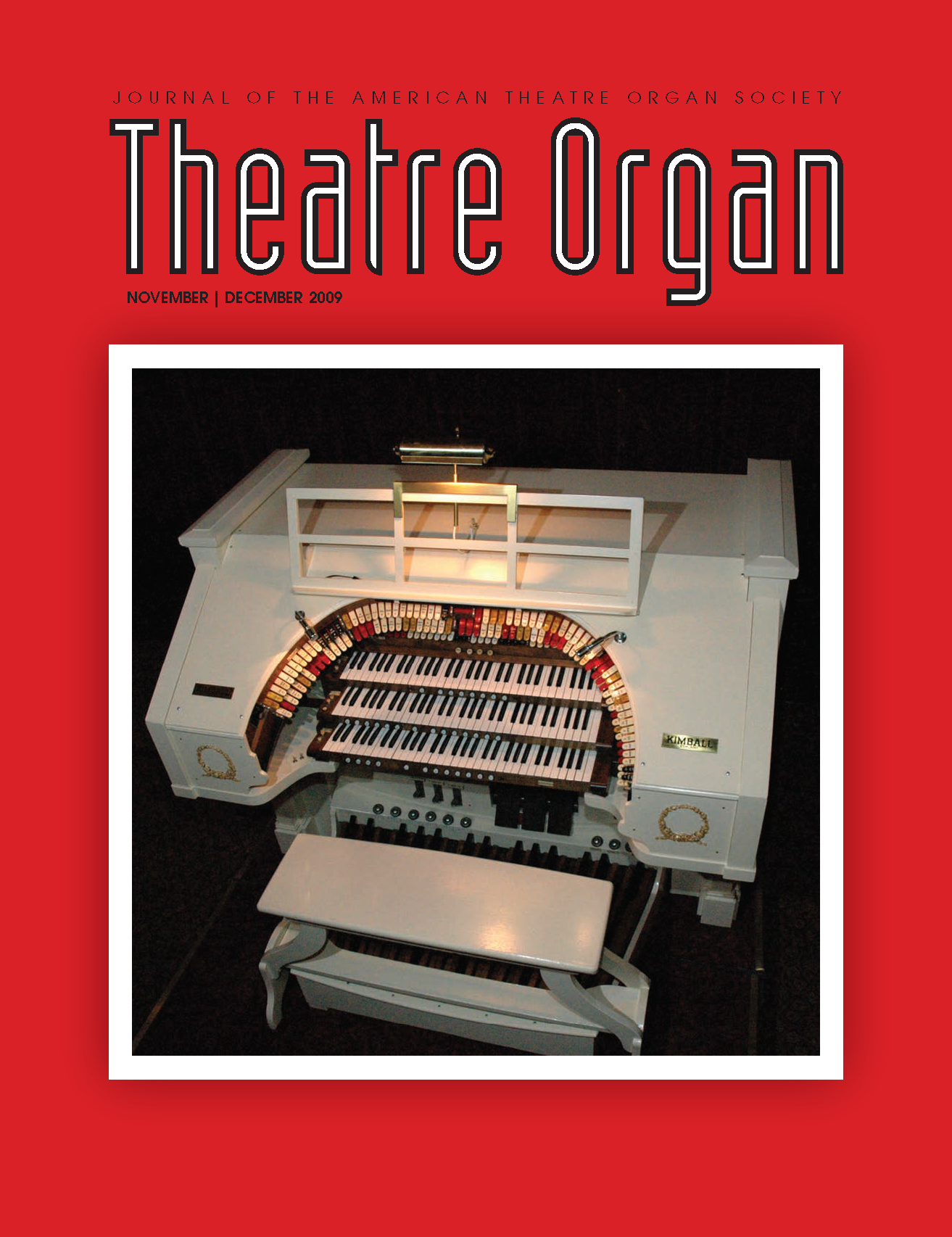 Theatre Organ, November - December 2009, Volume 51, Number 6
