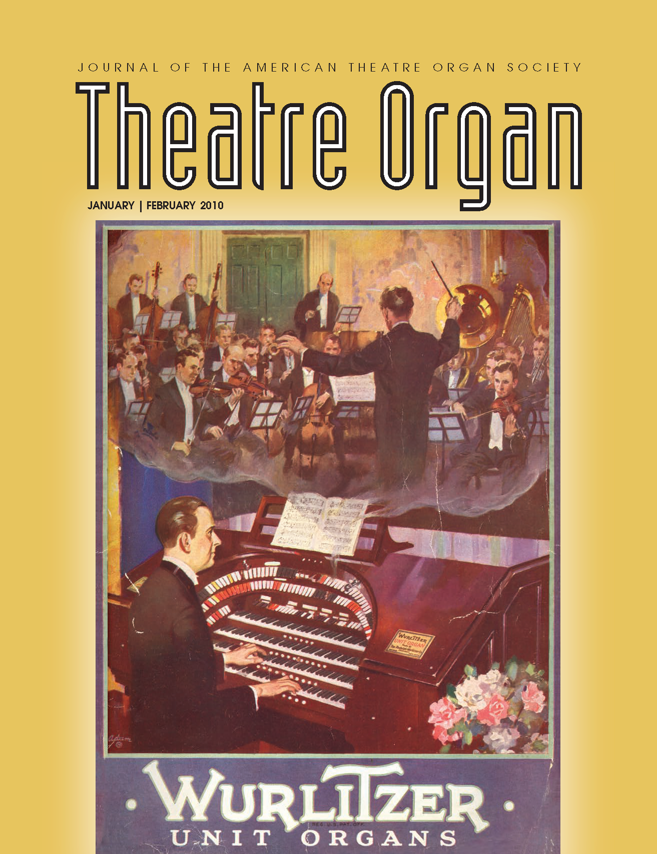 Theatre Organ, January - February 2010, Volume 52, Number 1