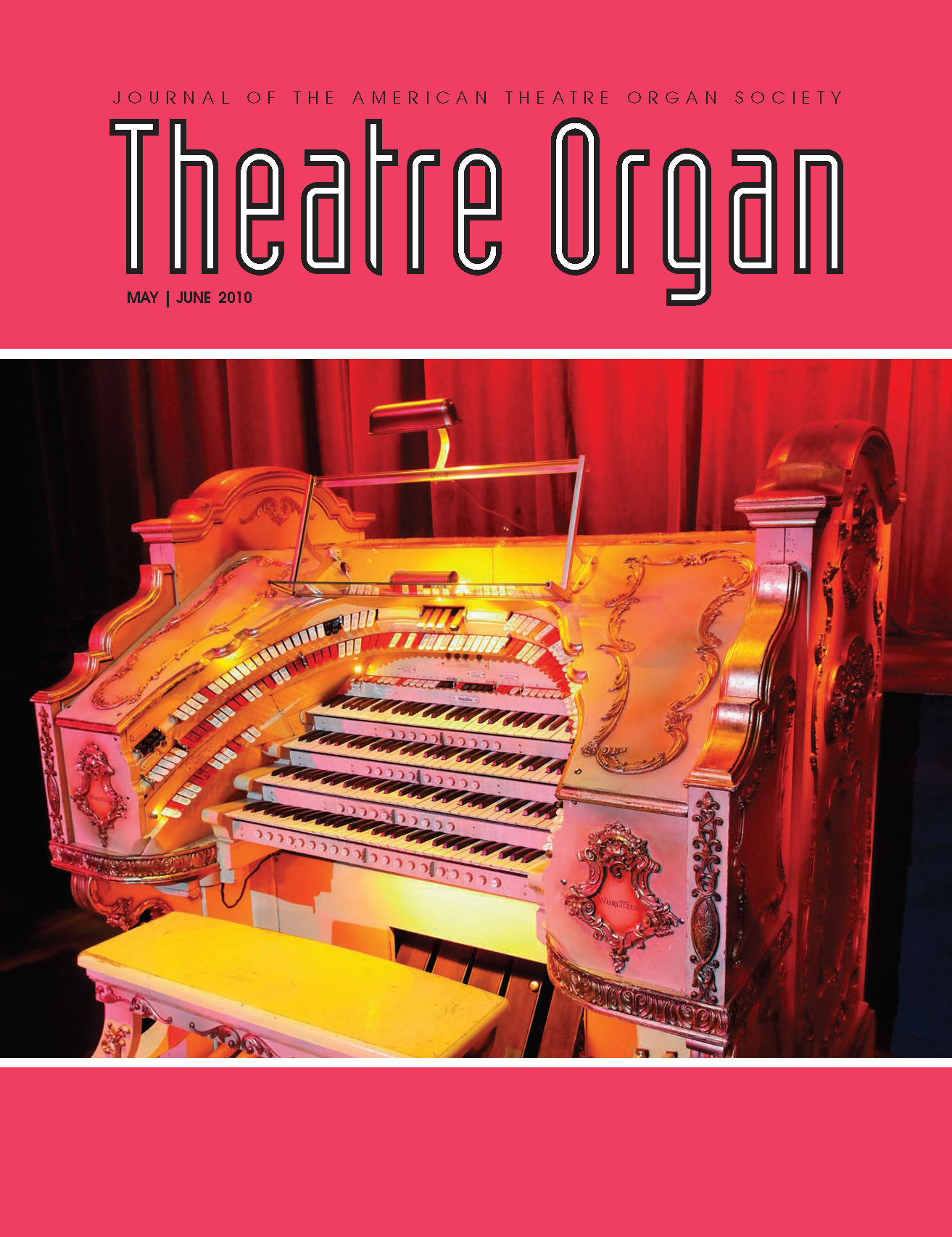 Theatre Organ, May - June 2010, Volume 52, Number 3