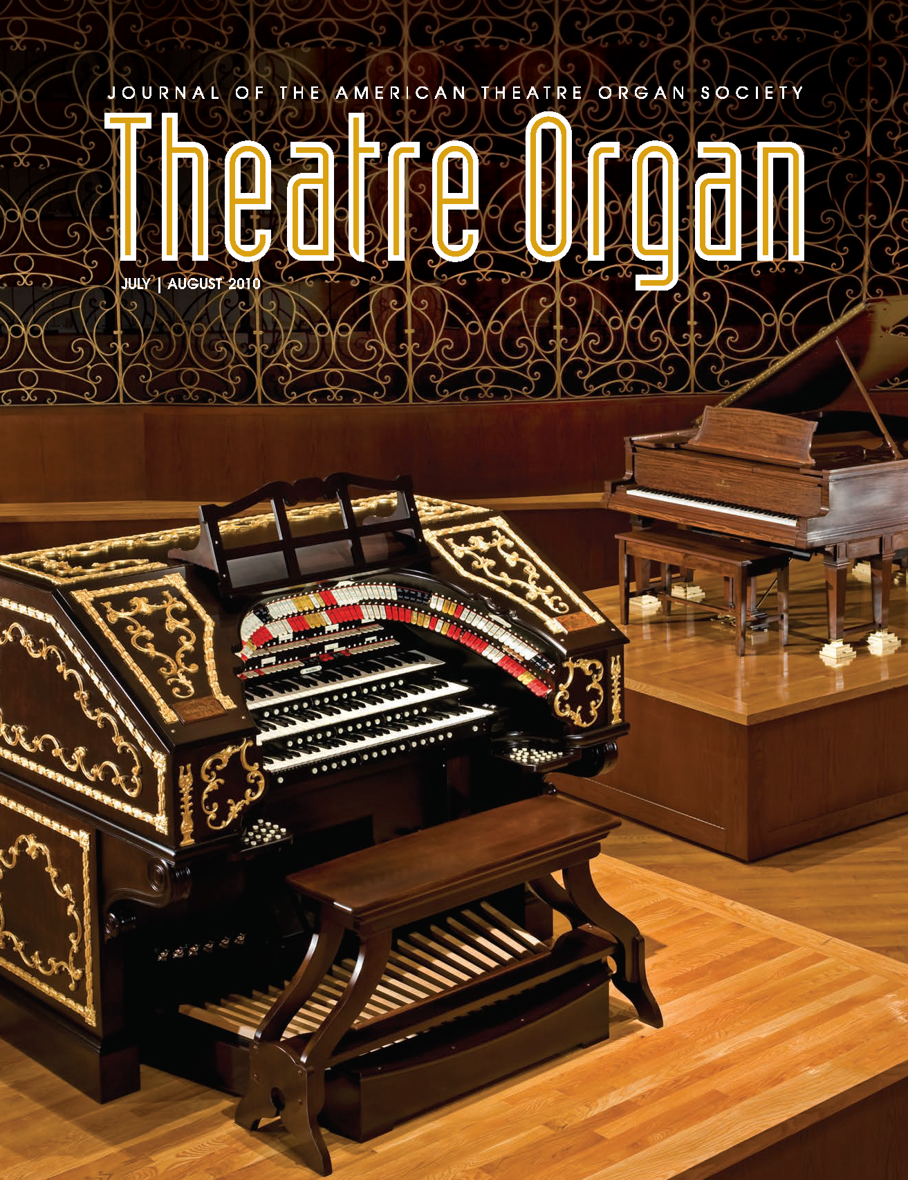 Theatre Organ, July - August 2010, Volume 52, Number 4