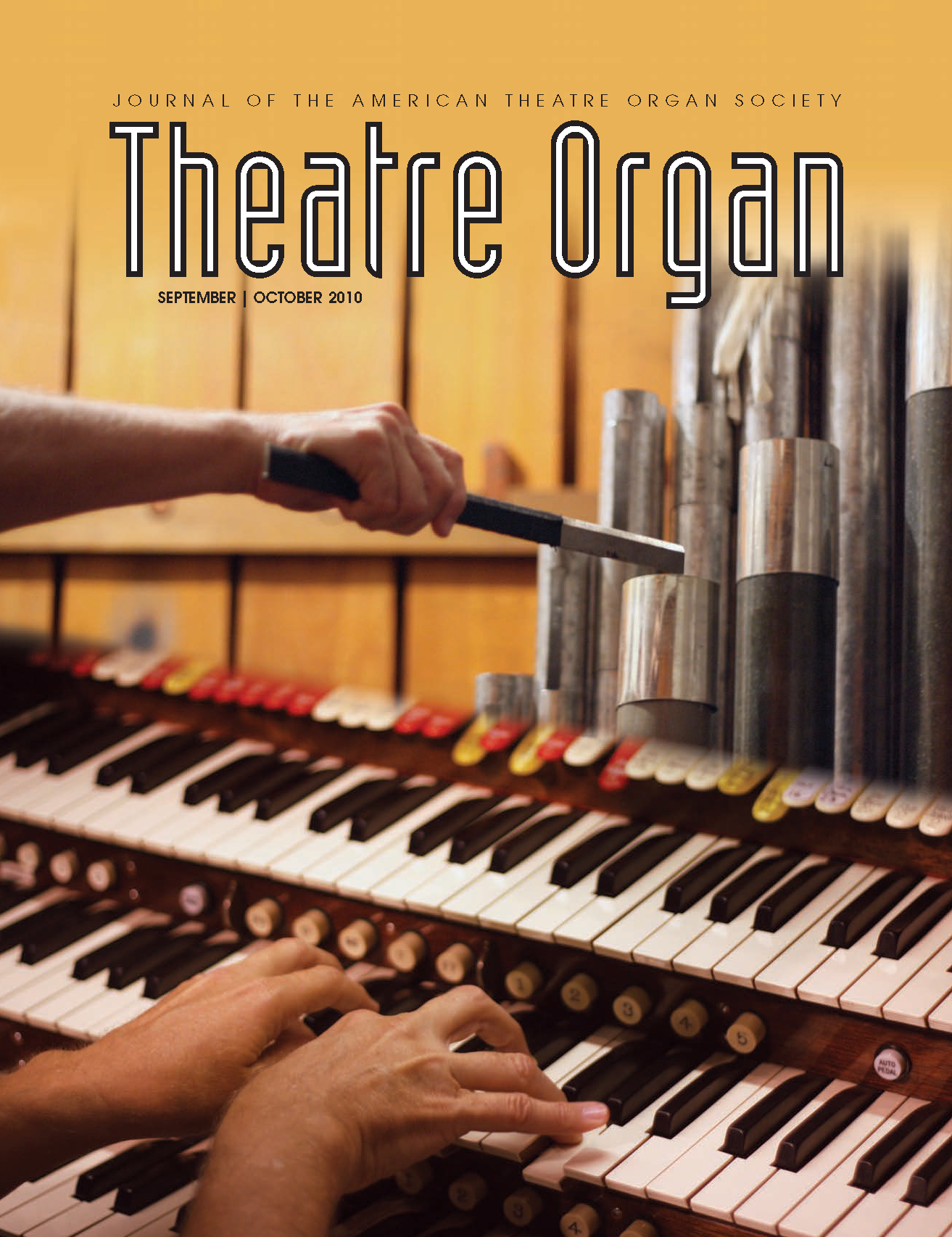 Theatre Organ, September - October 2010, Volume 52, Number 5