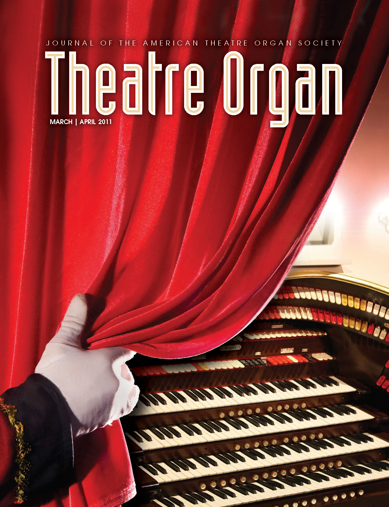 Theatre Organ, March - April  2011, Volume 53, Number 2