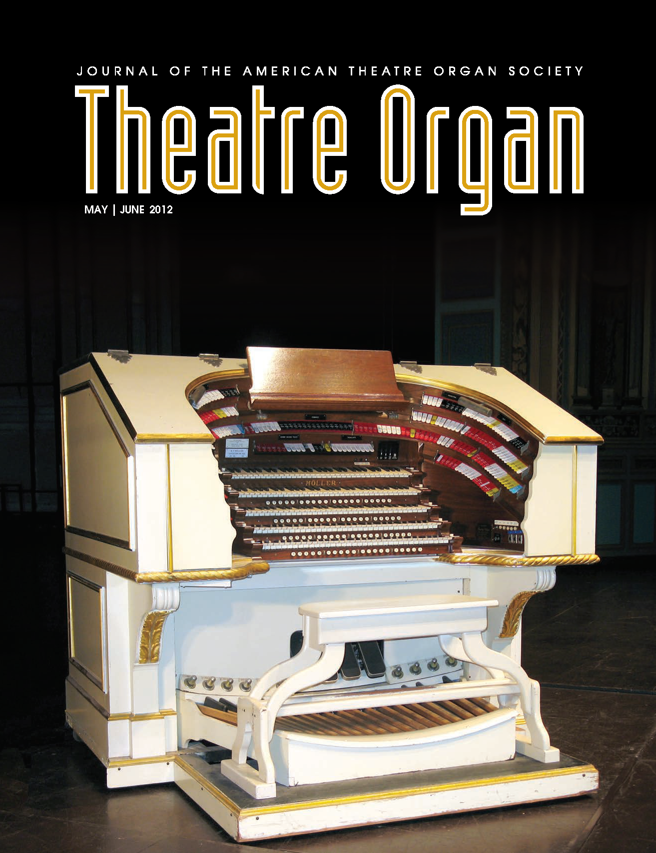 Theatre Organ, May - June 2012, Volume 54, Number 3