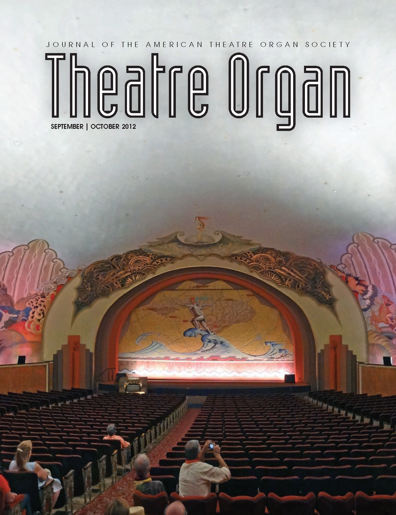 Theatre Organ, September - October 2012, Volume 54, Number 5