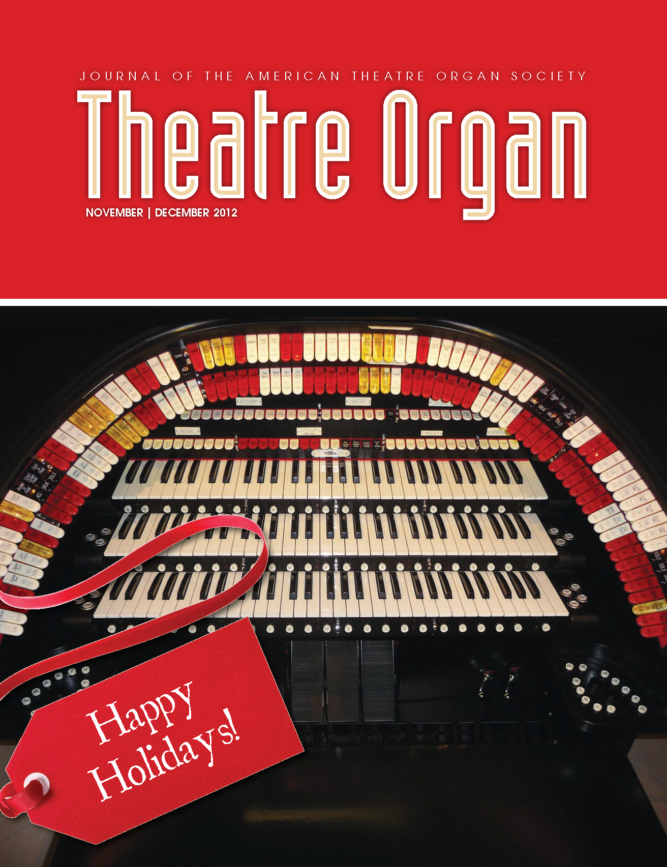 Theatre Organ, November - December 2012, Volume 54, Number 6
