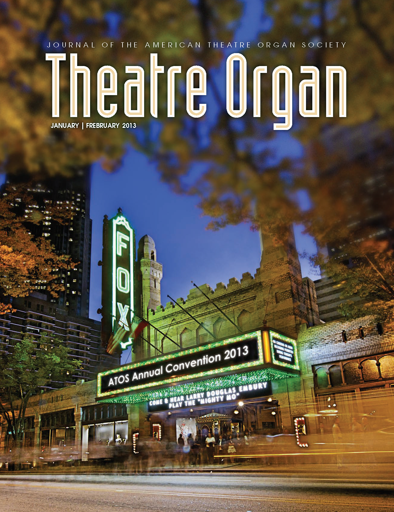 Theatre Organ, January - February 2013, Volume 55, Number 1