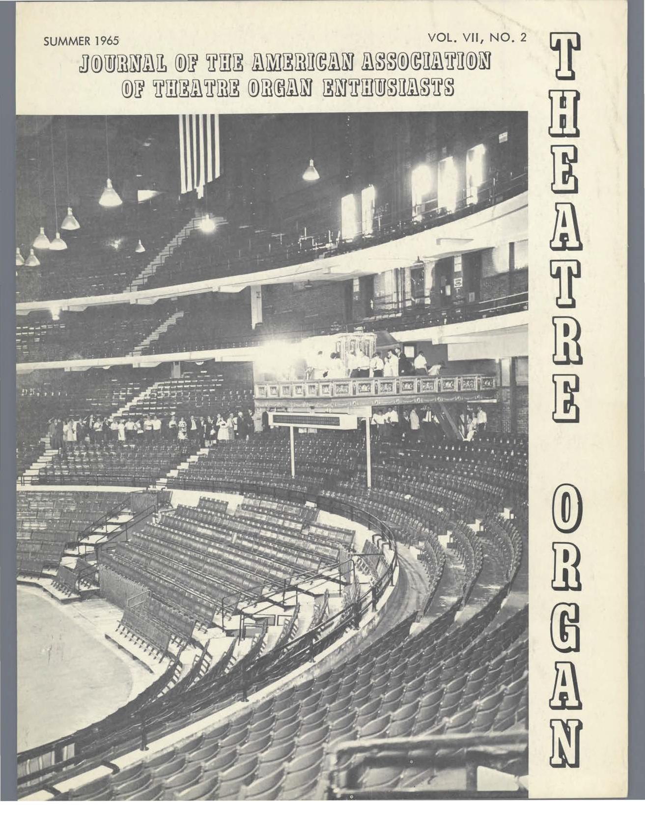 Theatre Organ, Summer 1965, Volume 7, Number 2