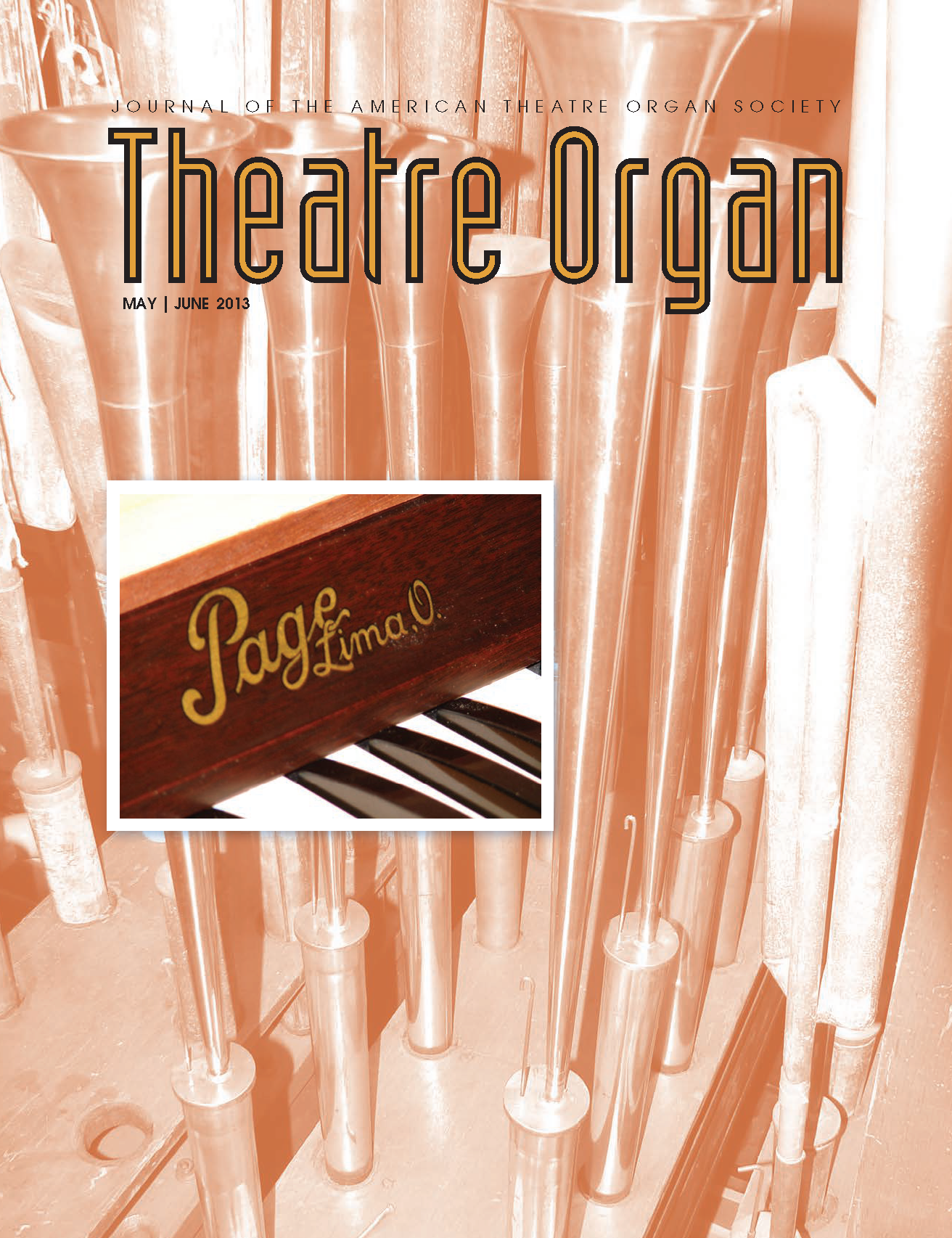 Theatre Organ, May - June 2013, Volume 55, Number 3