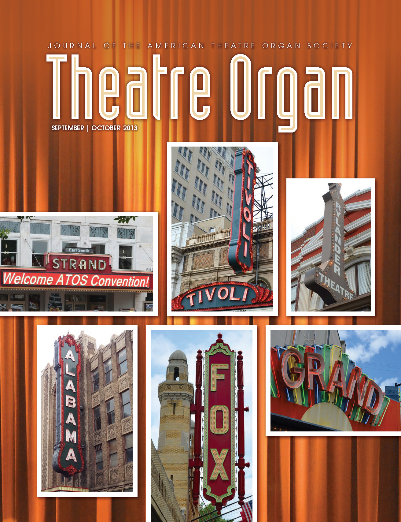 Theatre Organ, September - October 2013, Volume 55, Number 5