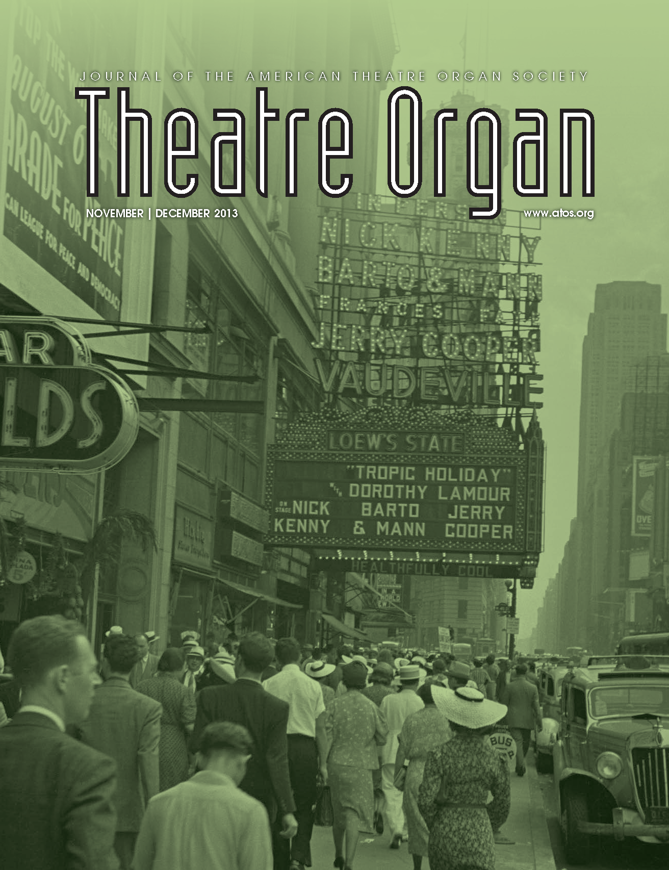 Theatre Organ, November - December 2013, Volume 55, Number 6